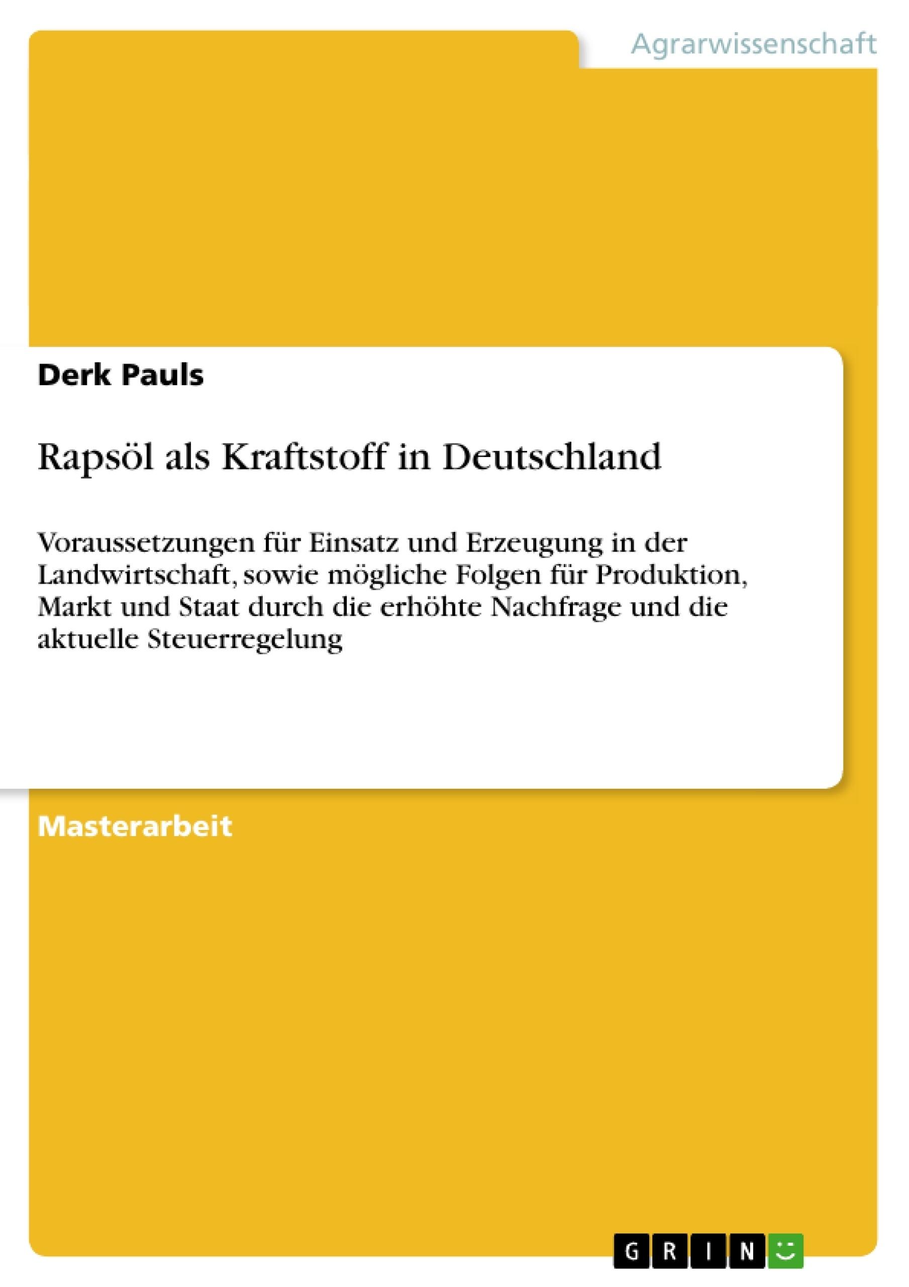 Titel: Rapsöl als Kraftstoff in Deutschland