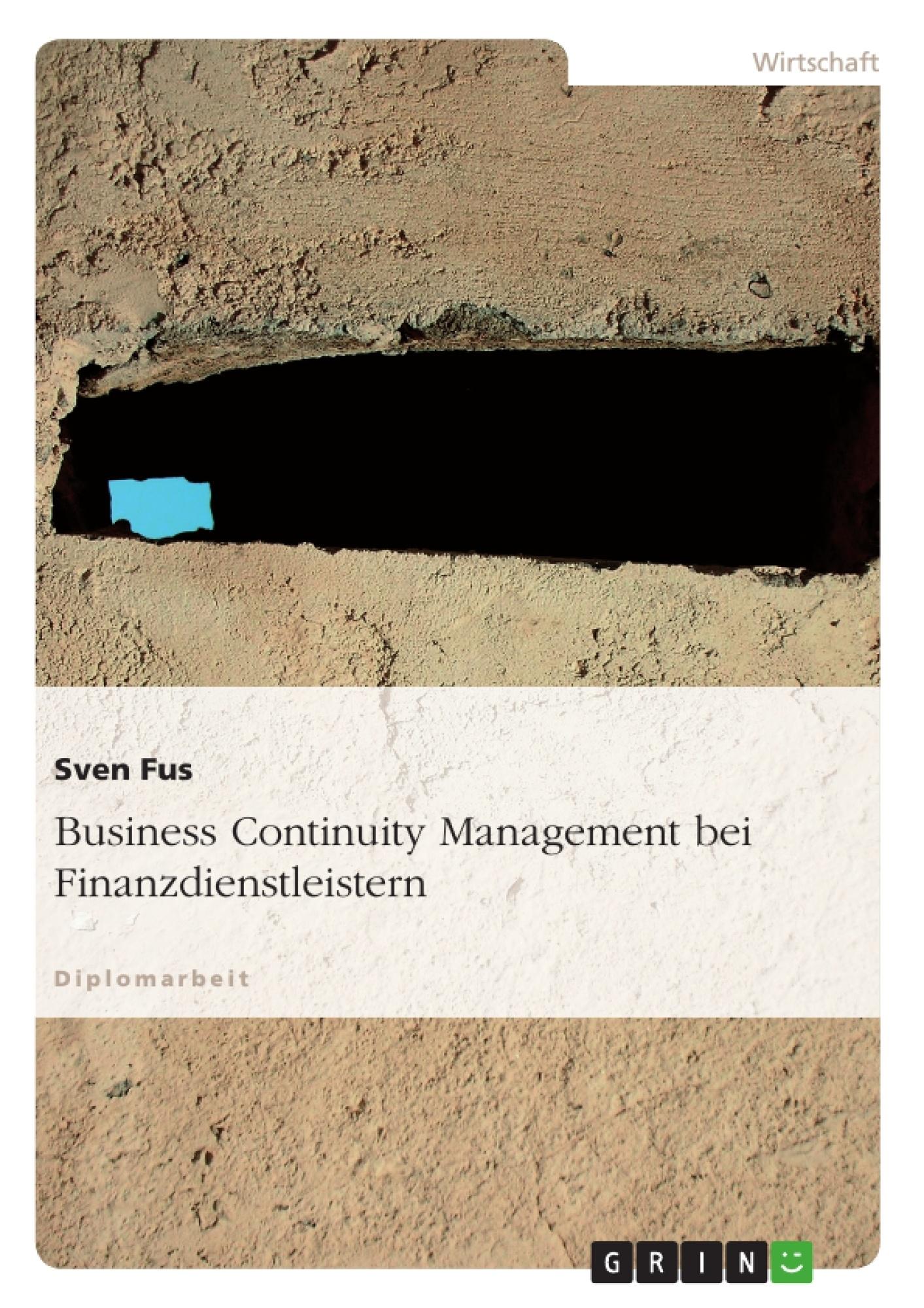 Titel: Business Continuity Management bei Finanzdienstleistern