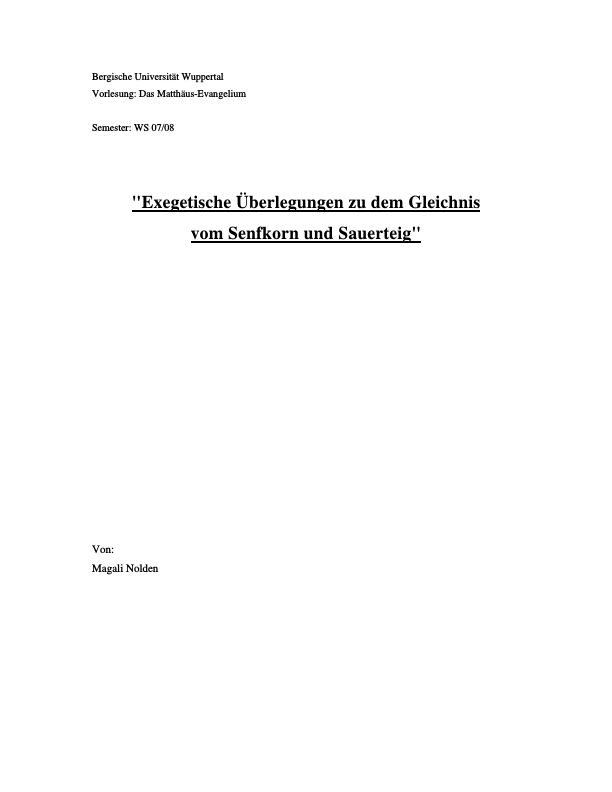 Titel: Exegetische Überlegungen zu dem Gleichnis vom Senfkorn und vom Sauerteig