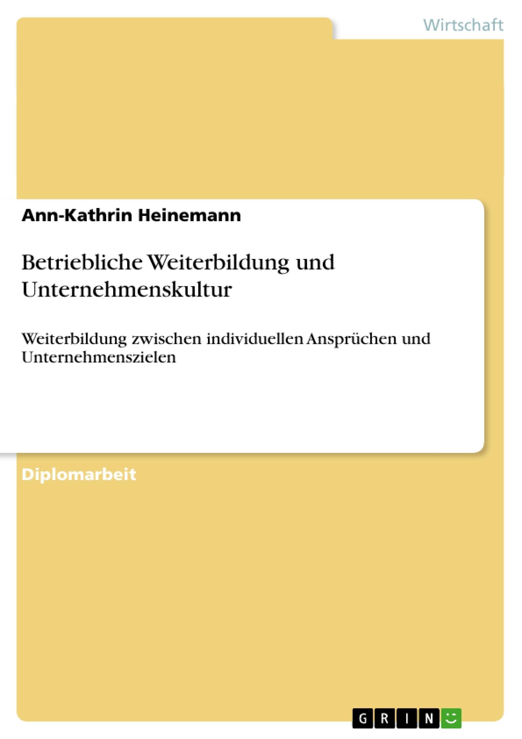 Titel: Betriebliche Weiterbildung und Unternehmenskultur