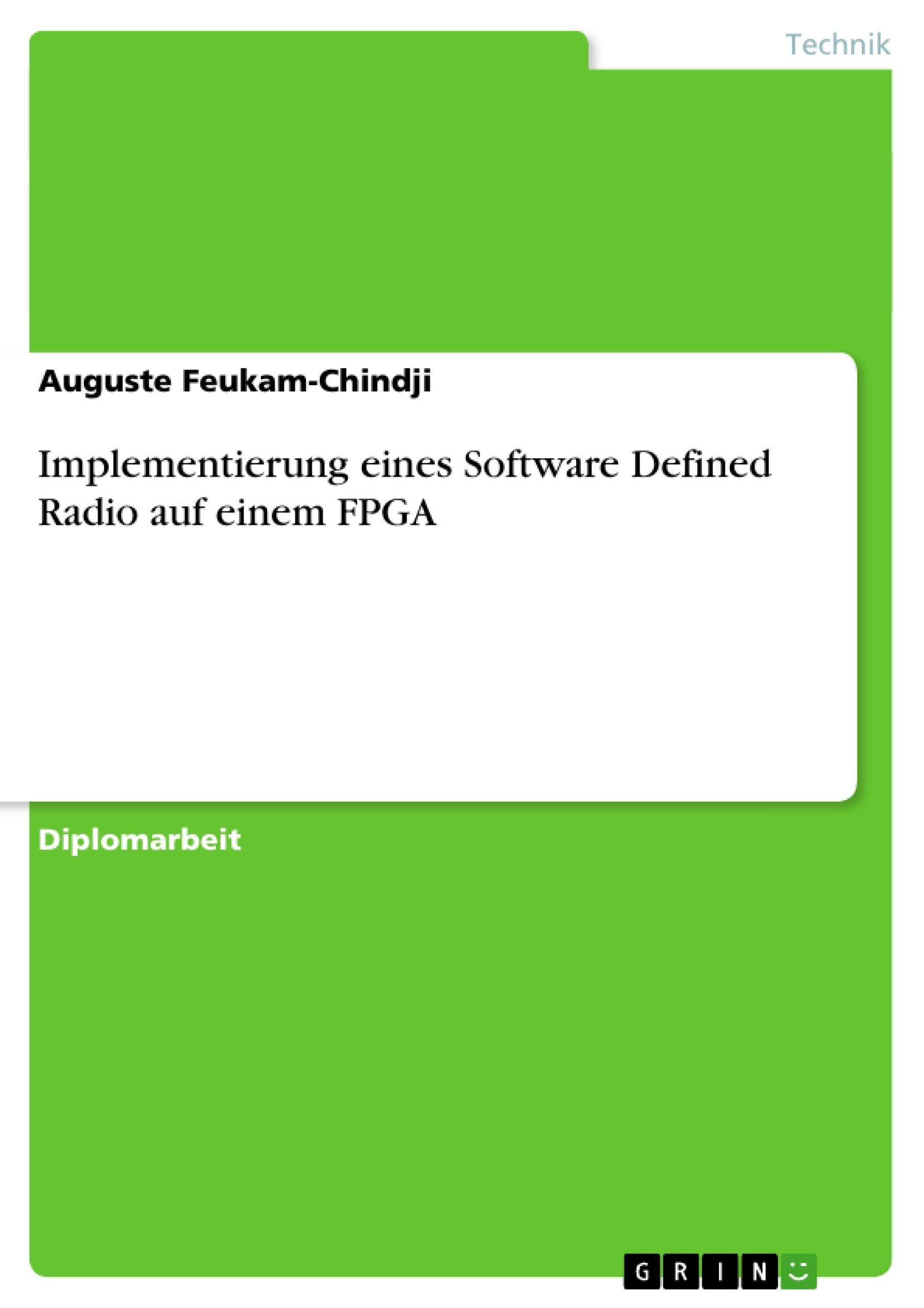 Titel: Implementierung eines Software Defined Radio auf einem FPGA