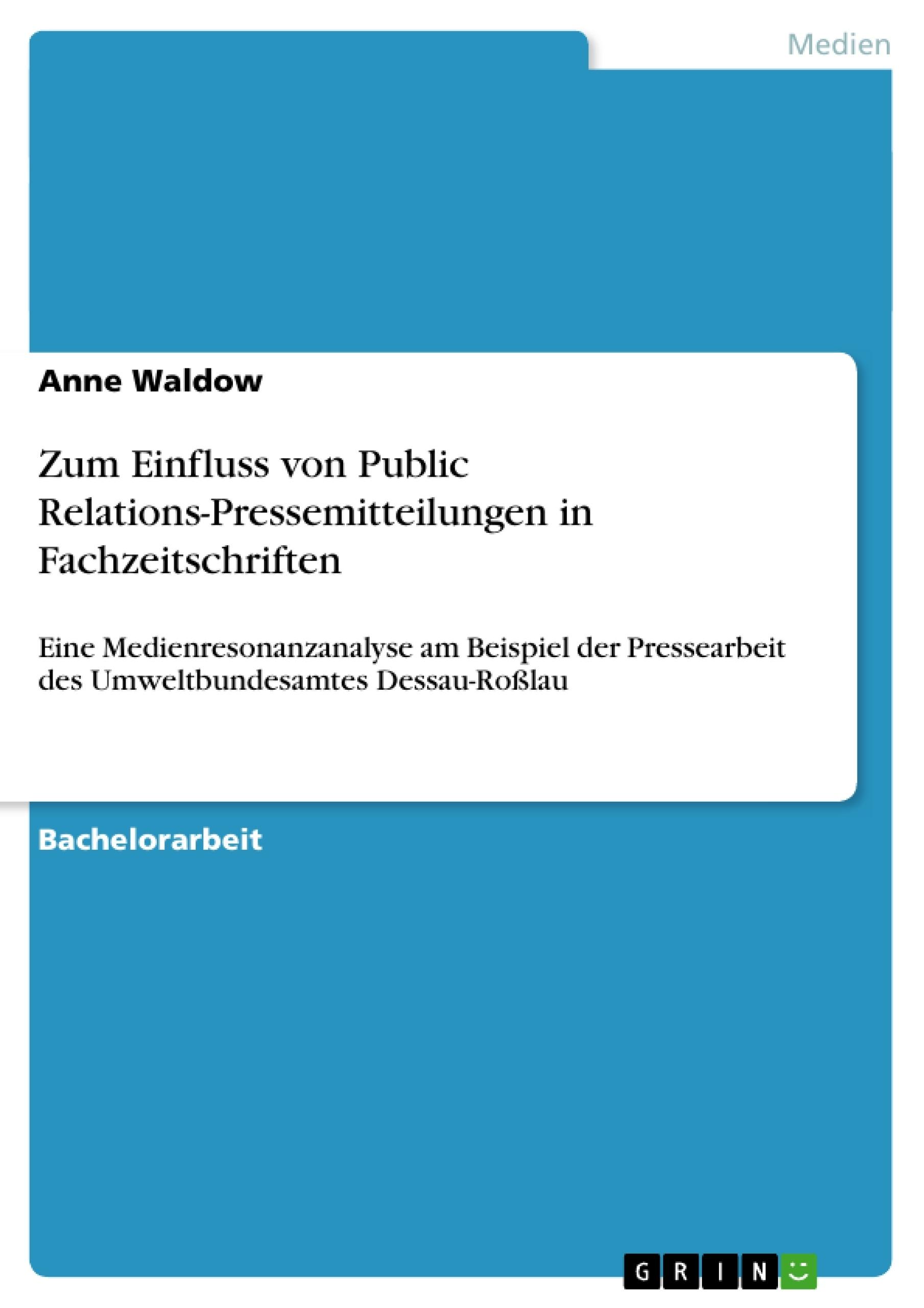 Titel: Zum Einfluss von Public Relations-Pressemitteilungen in Fachzeitschriften