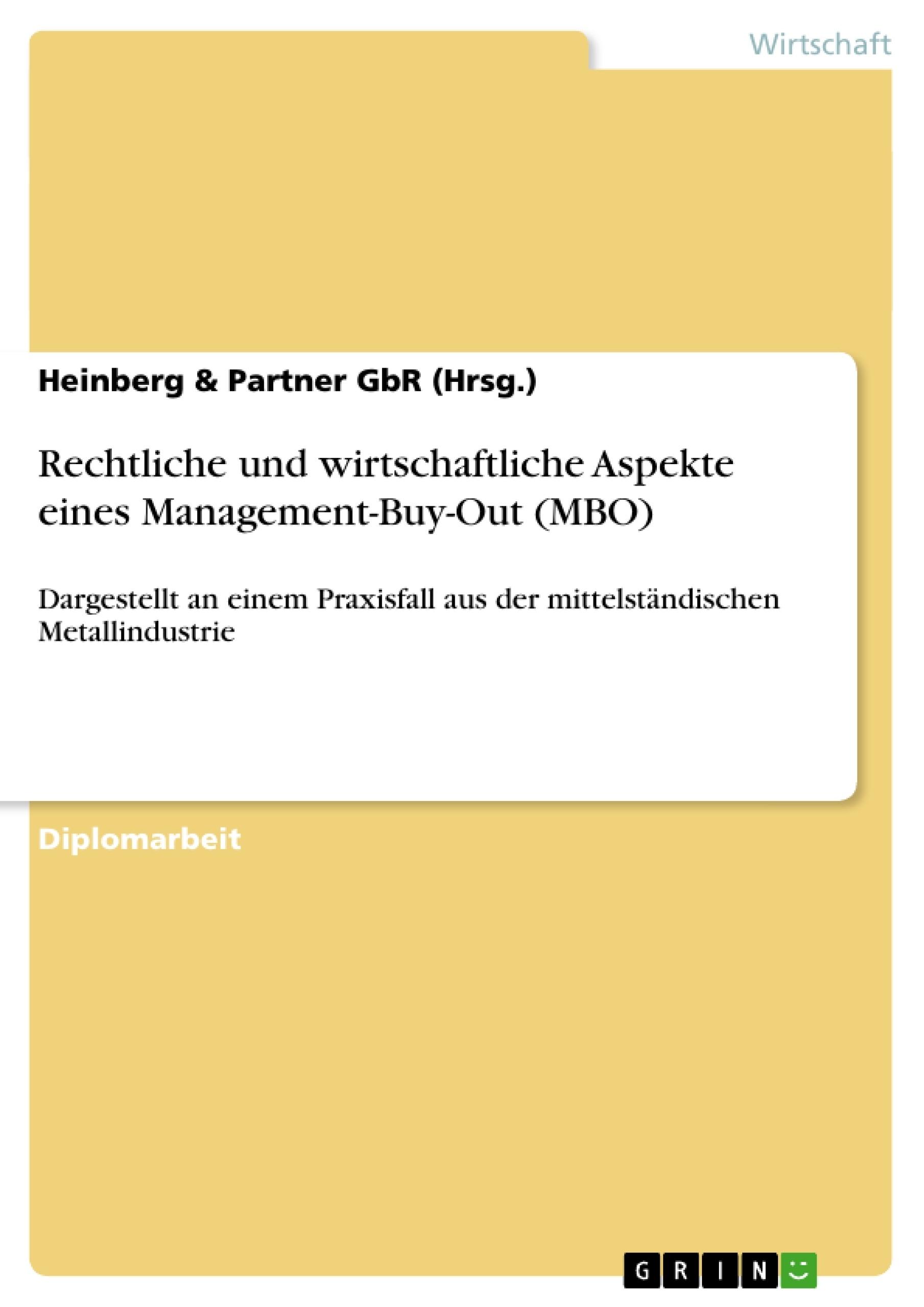Titel: Rechtliche und wirtschaftliche Aspekte eines Management-Buy-Out (MBO)