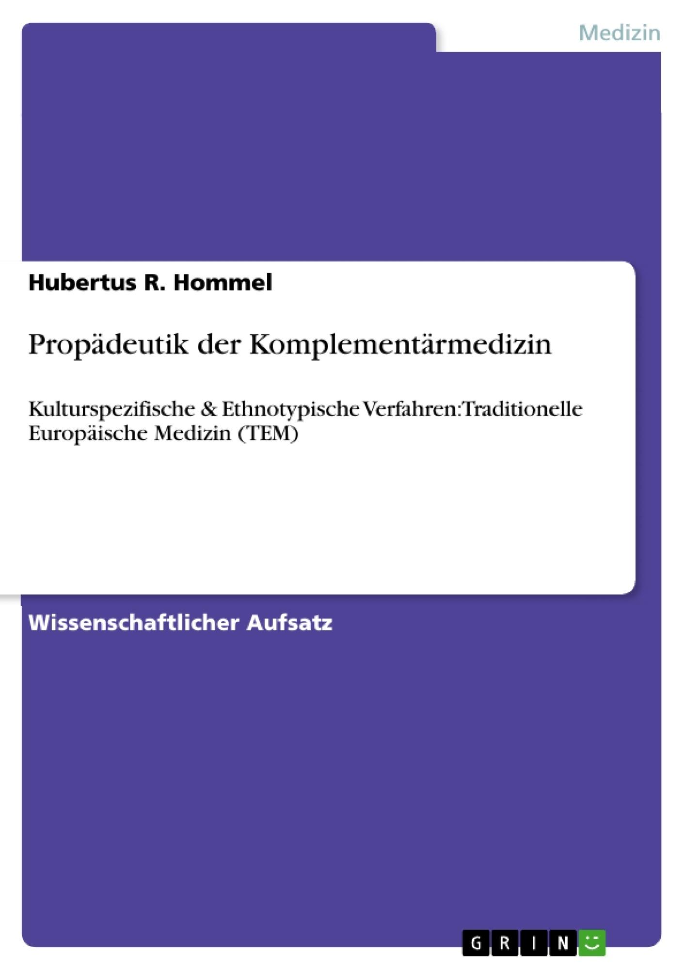 Titel: Propädeutik der Komplementärmedizin
