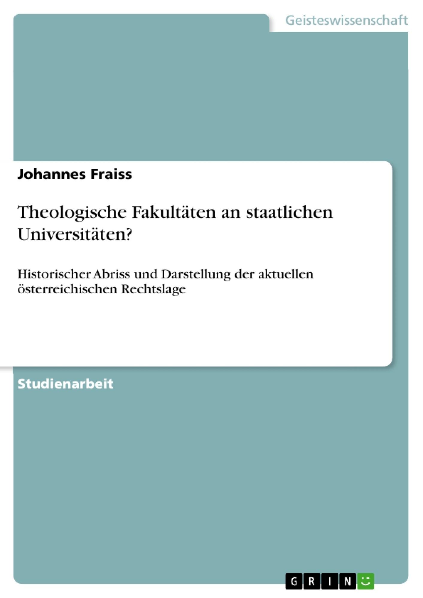 Titel: Theologische Fakultäten an staatlichen Universitäten?
