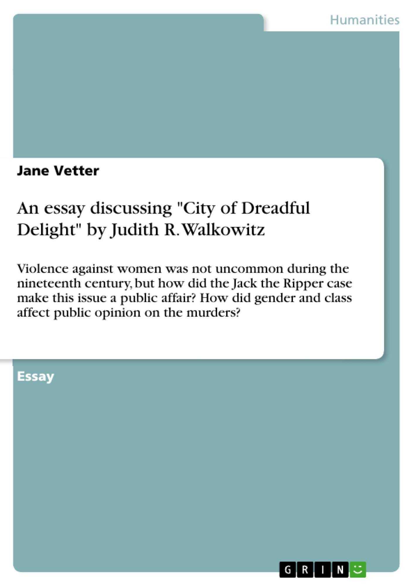 "Title: An essay discussing ""City of Dreadful Delight""  by Judith R. Walkowitz"