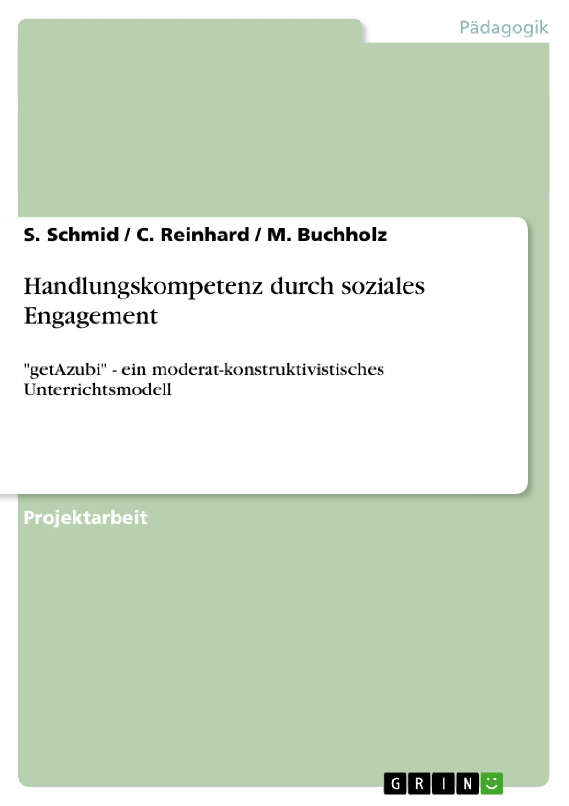 Titel: Handlungskompetenz durch soziales Engagement