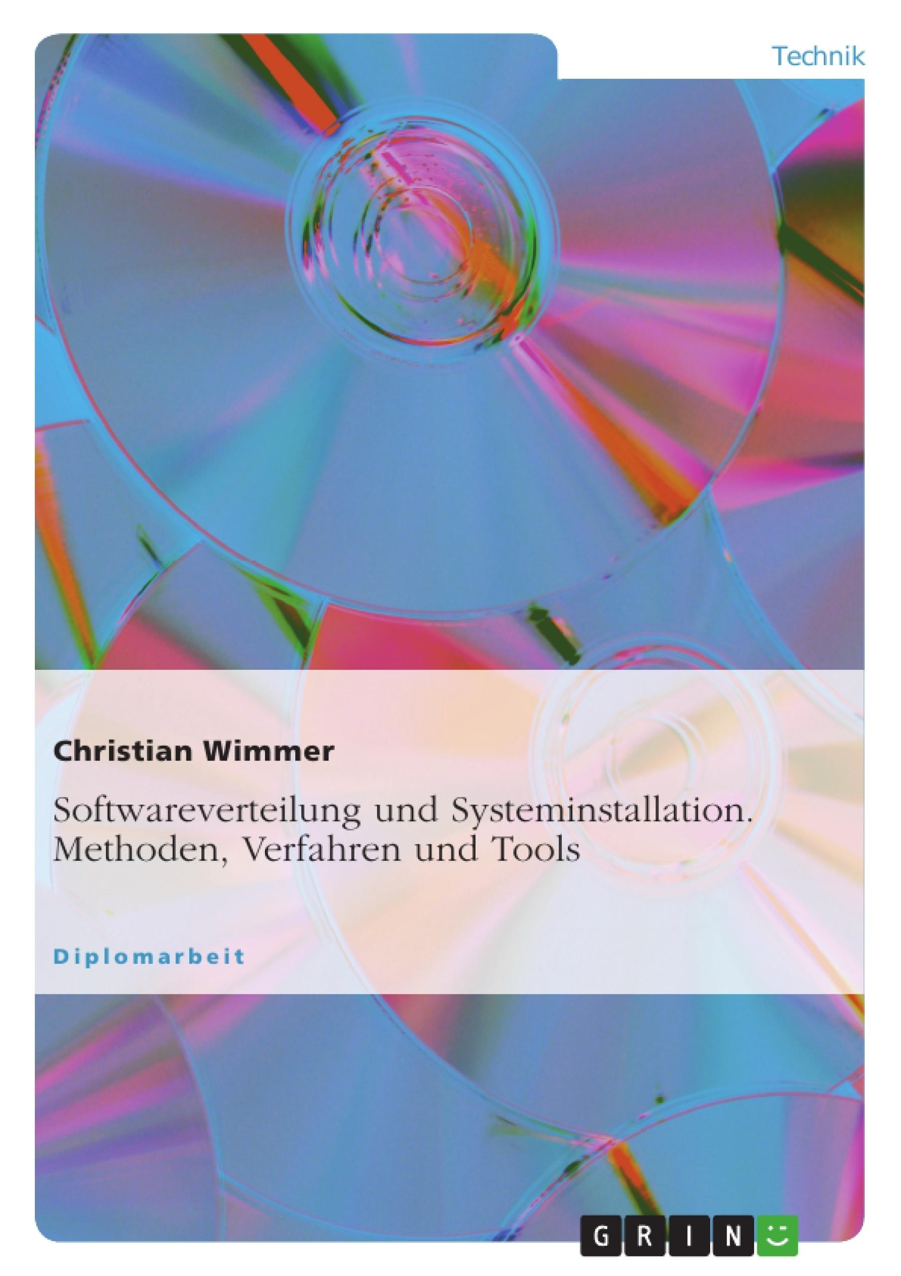 Softwareverteilung Und Systeminstallation Methoden Verfahren Und