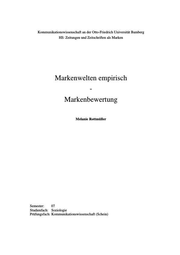 Titel: Markenwelten empirisch: Markenbewertung