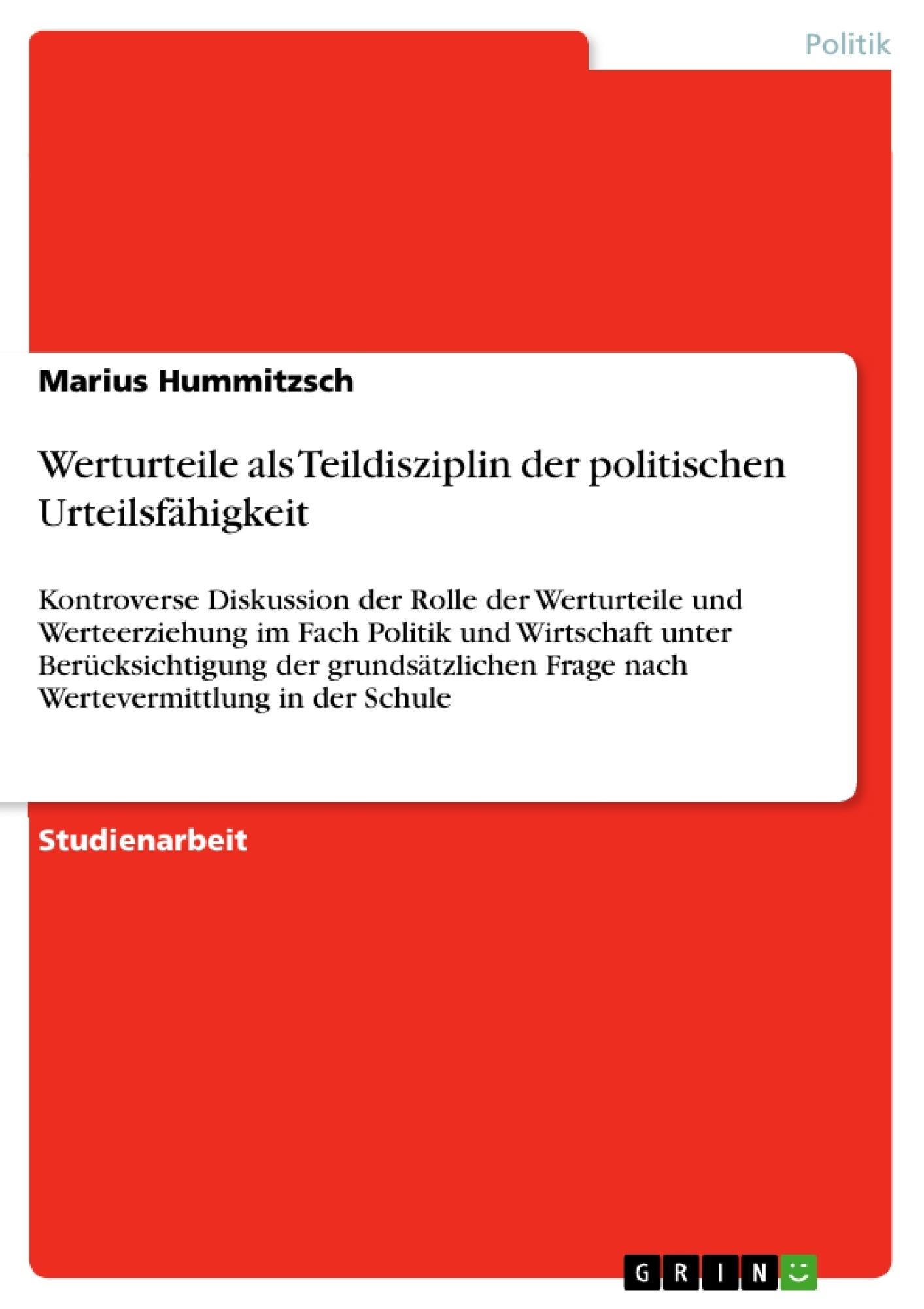 Titel: Werturteile als Teildisziplin der politischen Urteilsfähigkeit