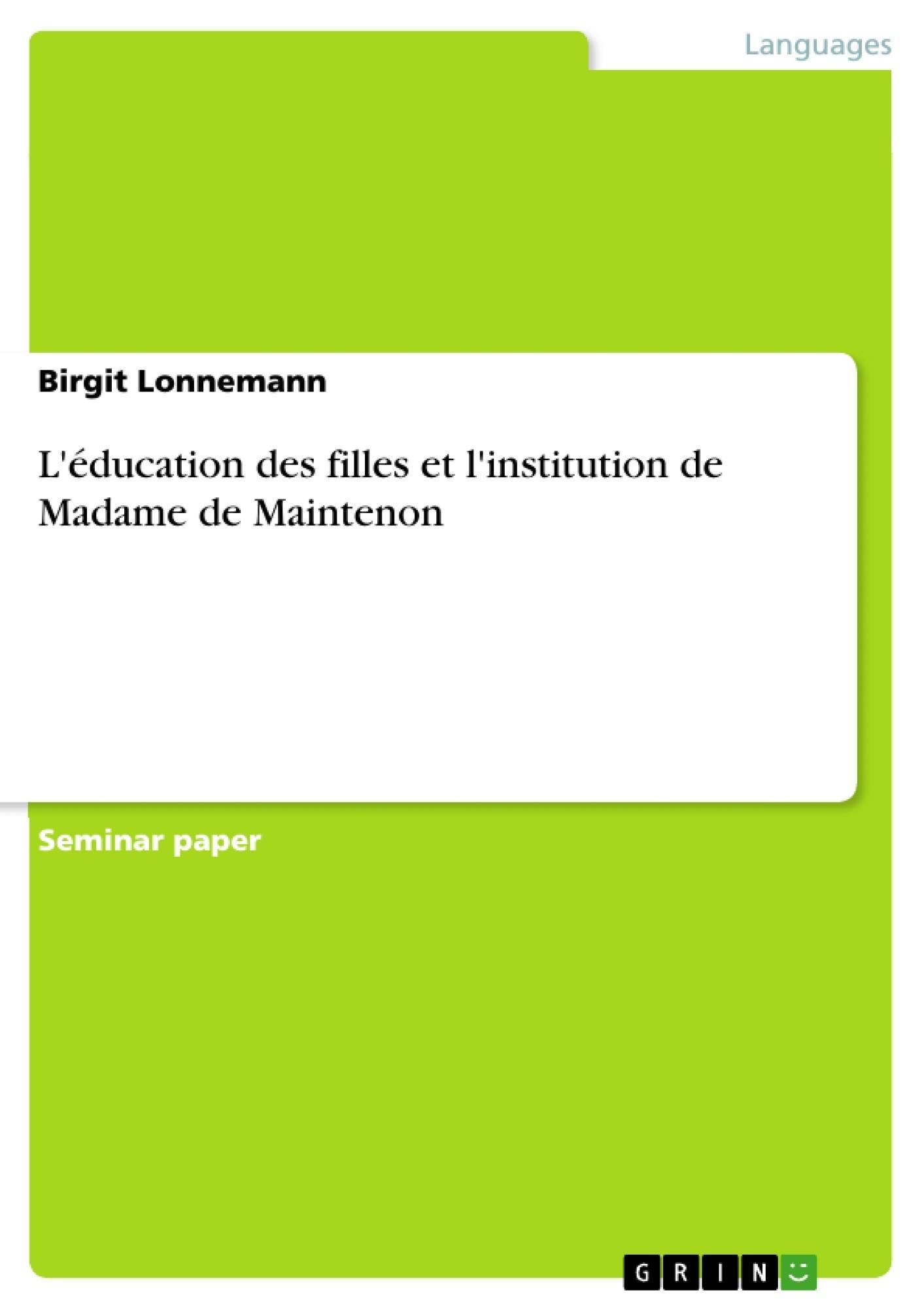 Titre: L'éducation des filles et l'institution de Madame de Maintenon