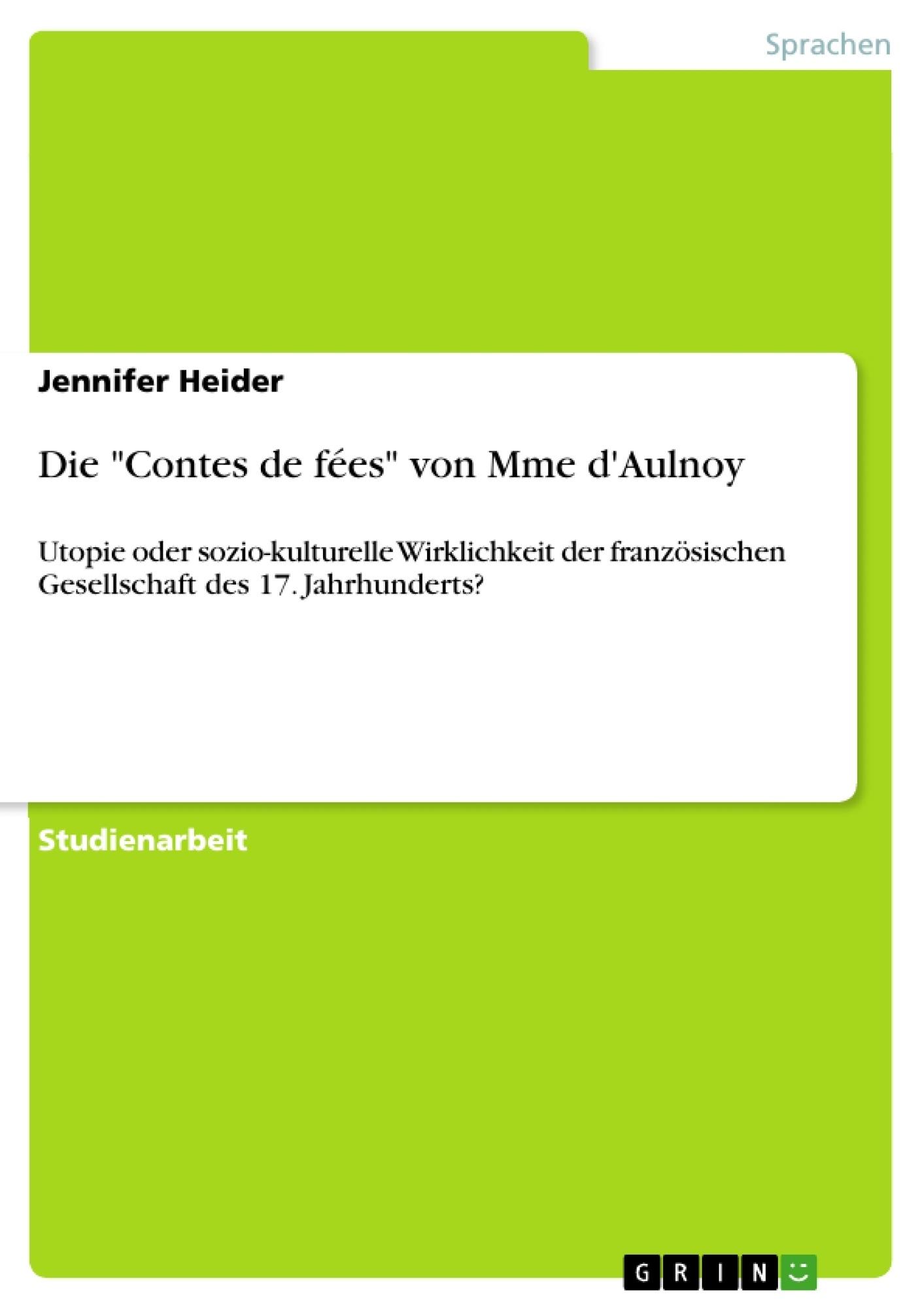 """Titel: Die """"Contes de fées"""" von Mme d'Aulnoy"""