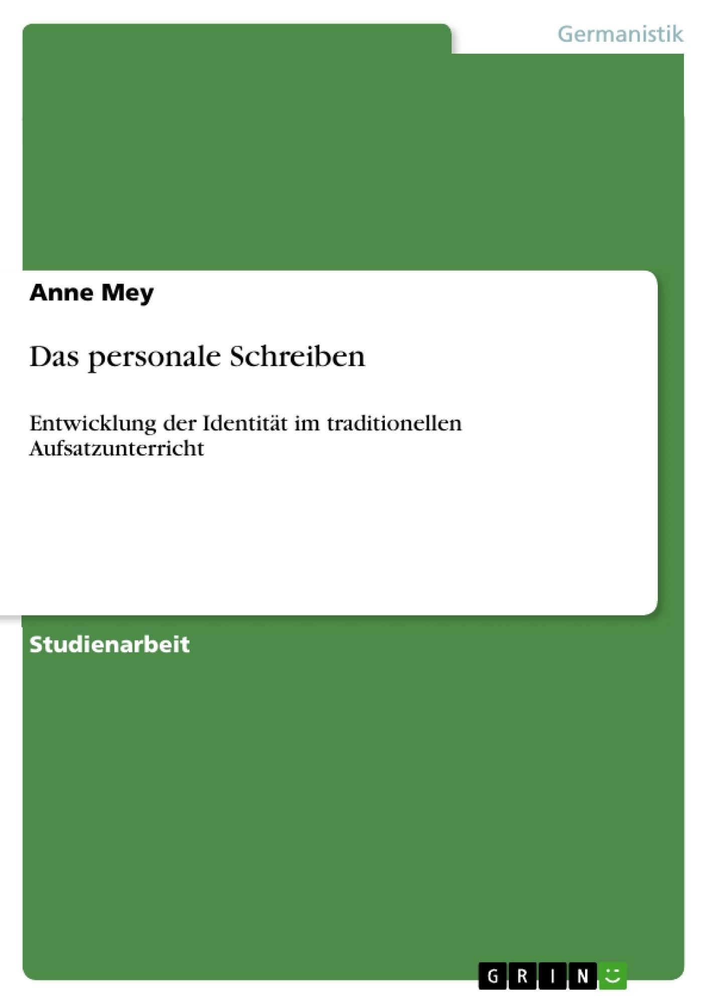 Titel: Das personale Schreiben