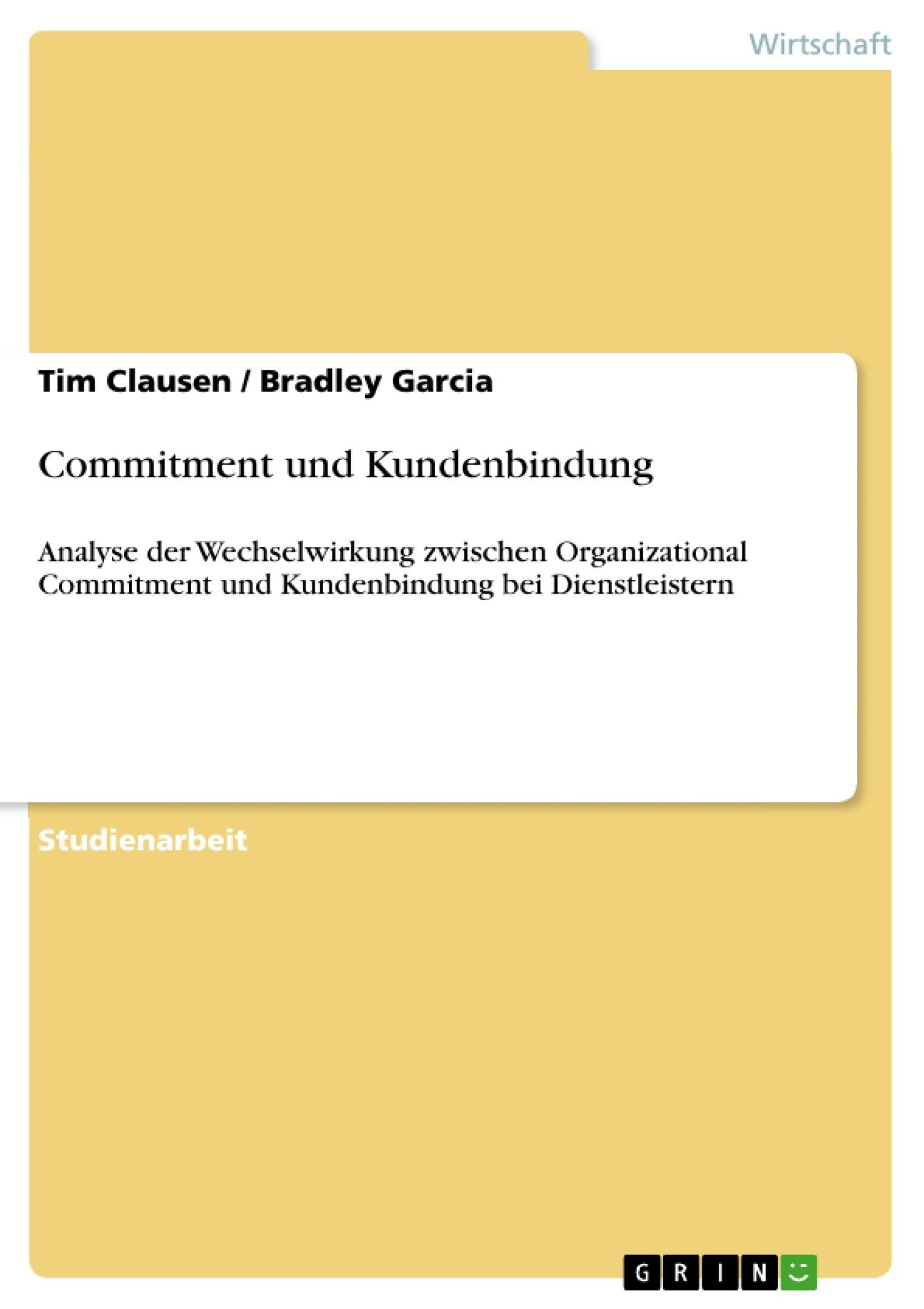Titel: Commitment und Kundenbindung