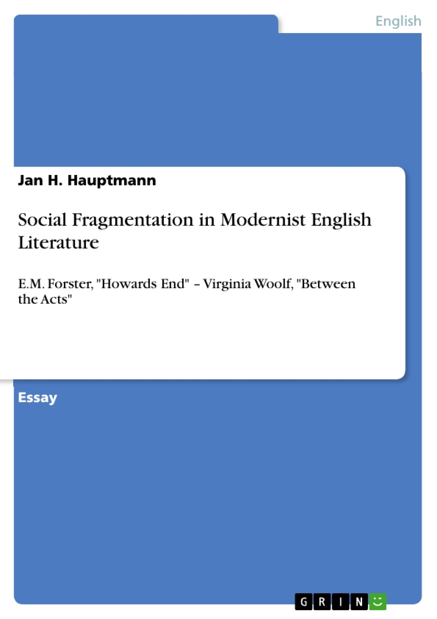 social fragmentation in modernist english literature  publish your  upload your own papers earn money and win an iphone x