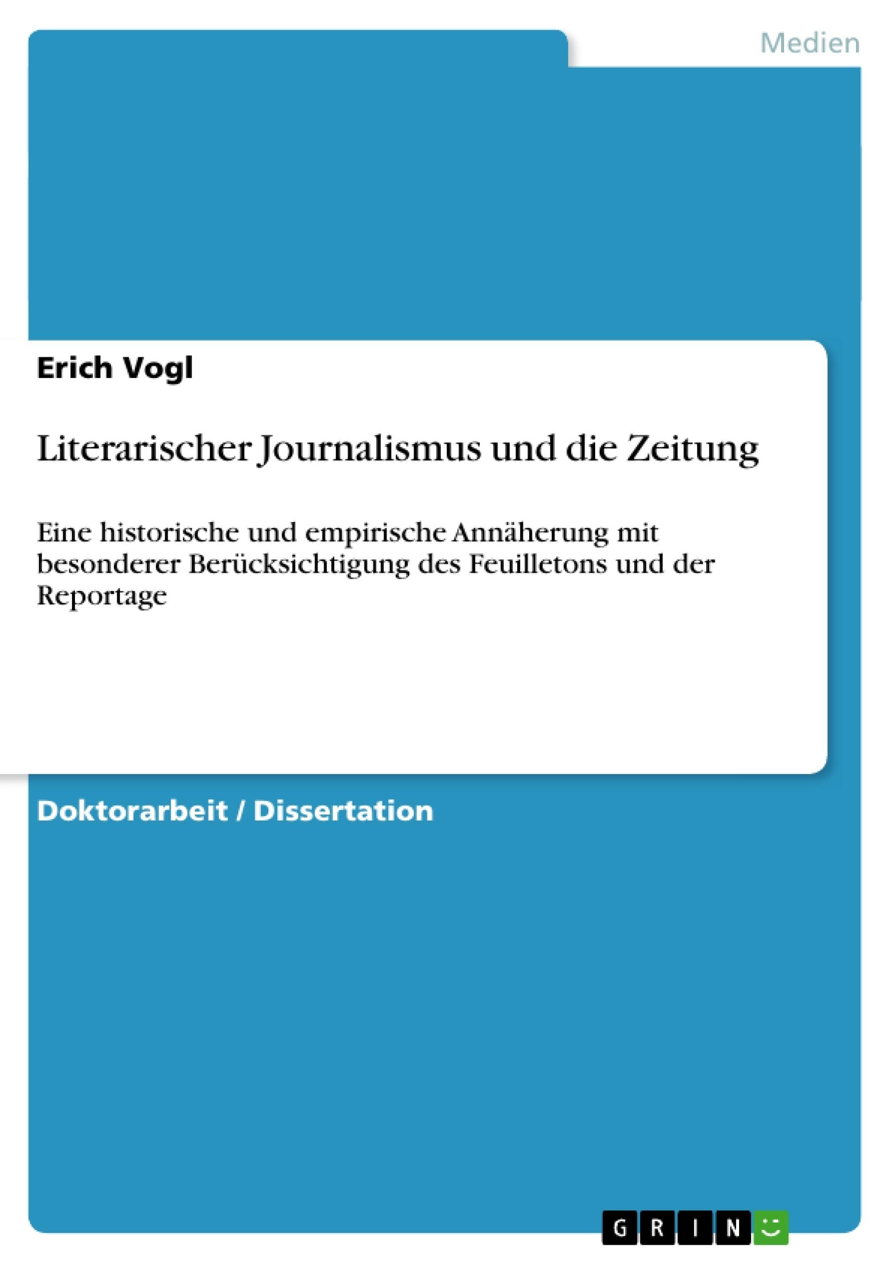 Titel: Literarischer Journalismus und die Zeitung
