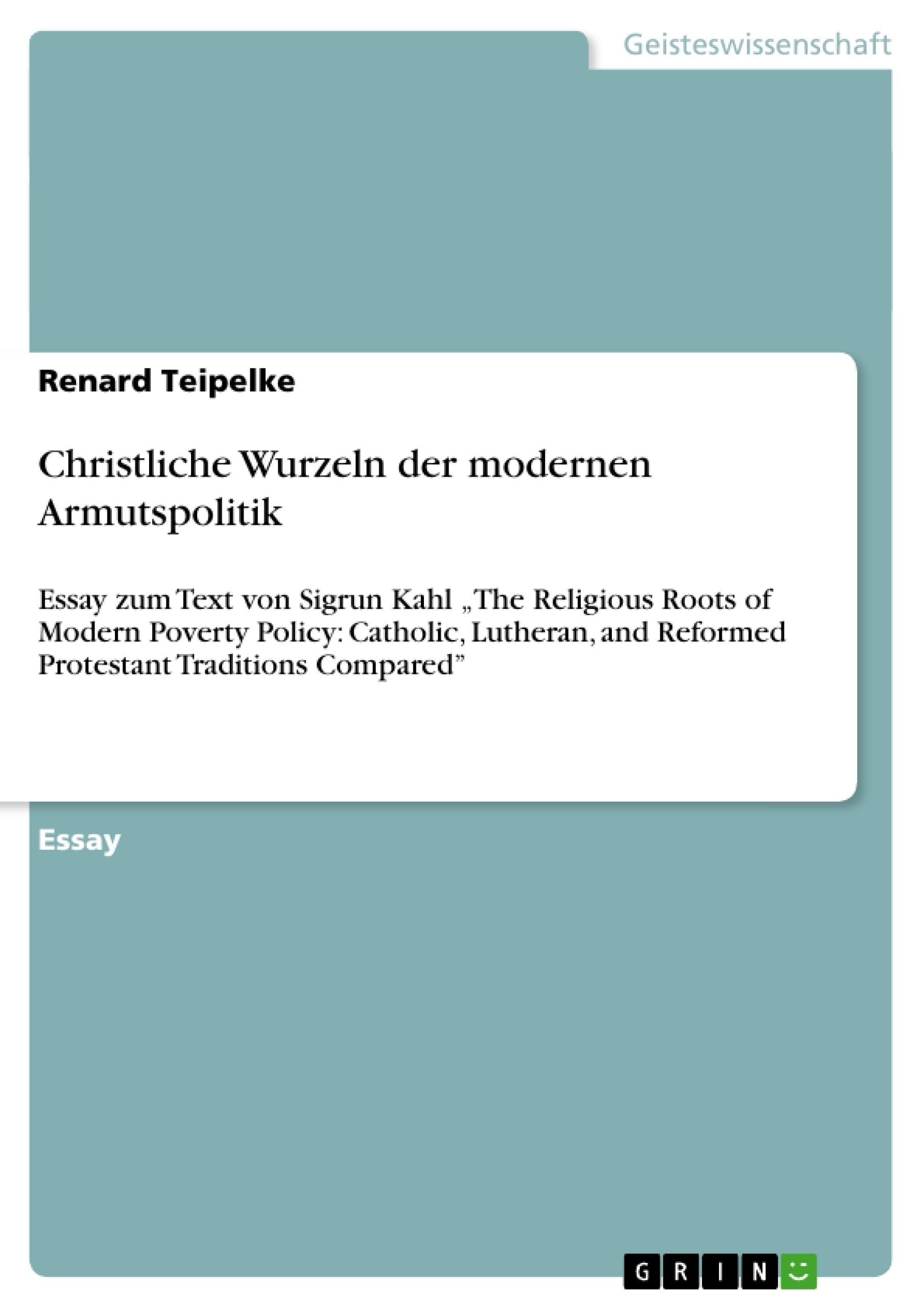 Titel: Christliche Wurzeln der modernen Armutspolitik