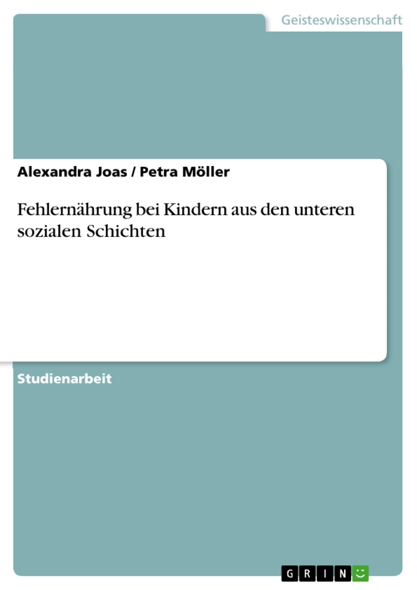 Titel: Fehlernährung bei Kindern aus den unteren sozialen Schichten