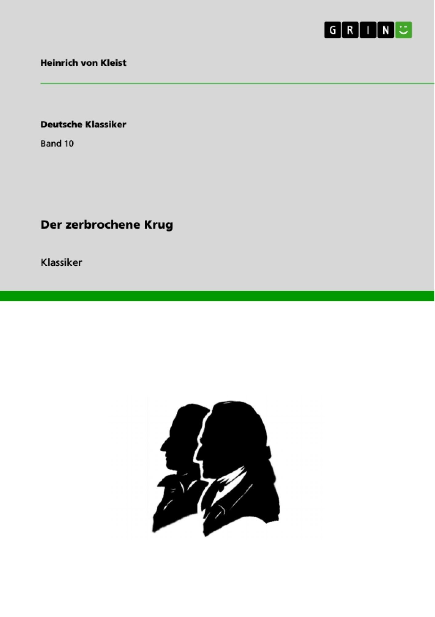 Titel: Der zerbrochene Krug