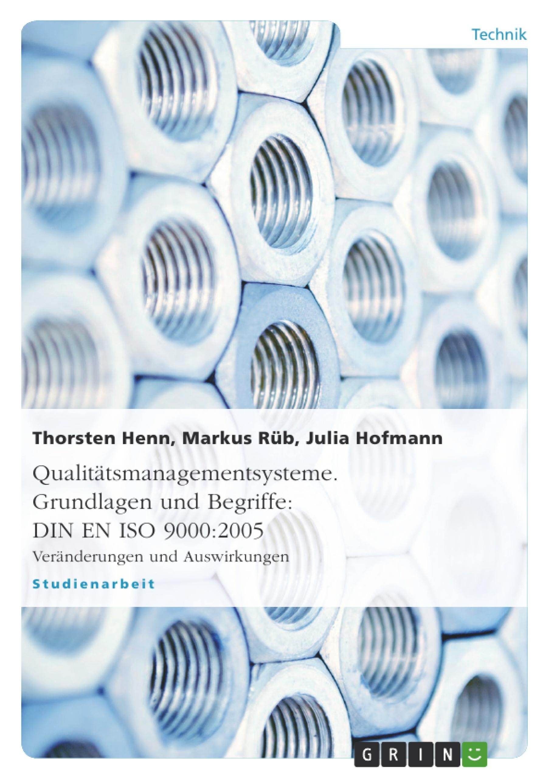 Titel: Qualitätsmanagementsysteme. Grundlagen und Begriffe: DIN EN ISO 9000:2005