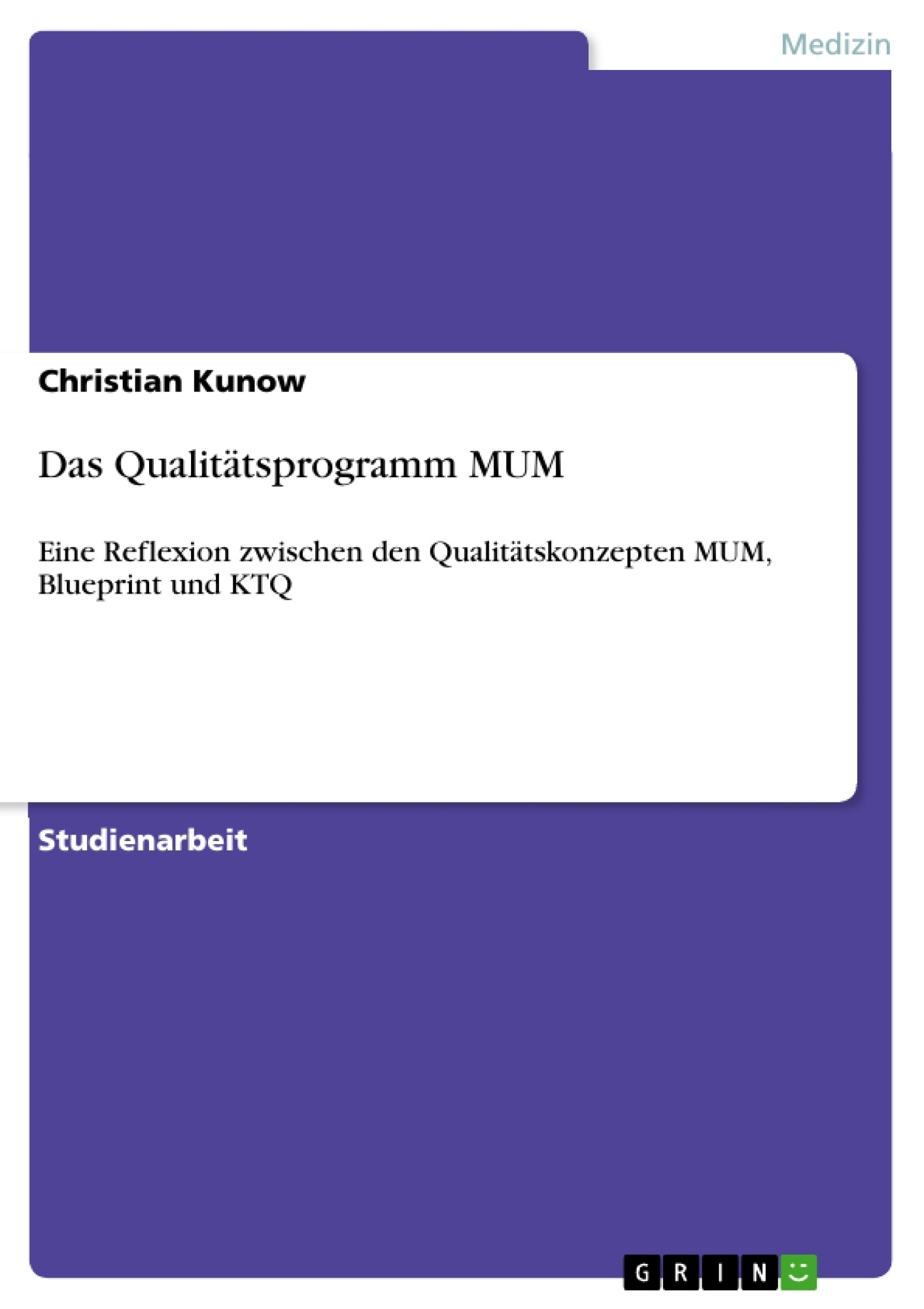 Titel: Das Qualitätsprogramm MUM