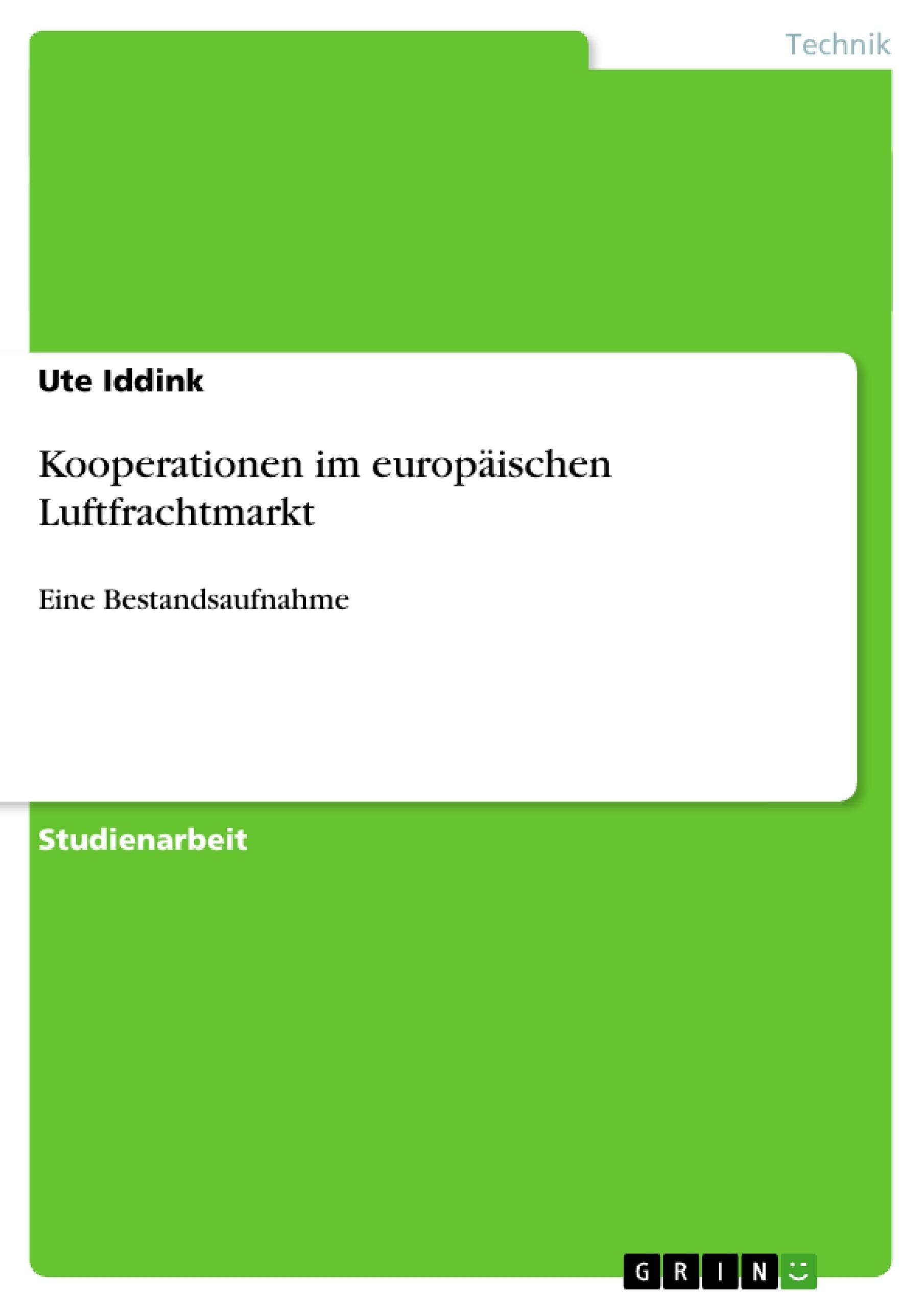 Titel: Kooperationen im europäischen Luftfrachtmarkt