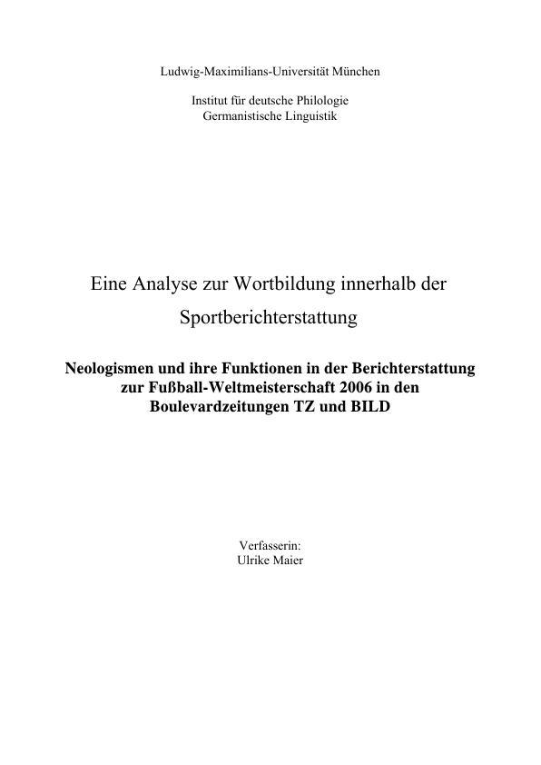 Titel: Eine Analyse zur Wortbildung innerhalb der Sportberichterstattung