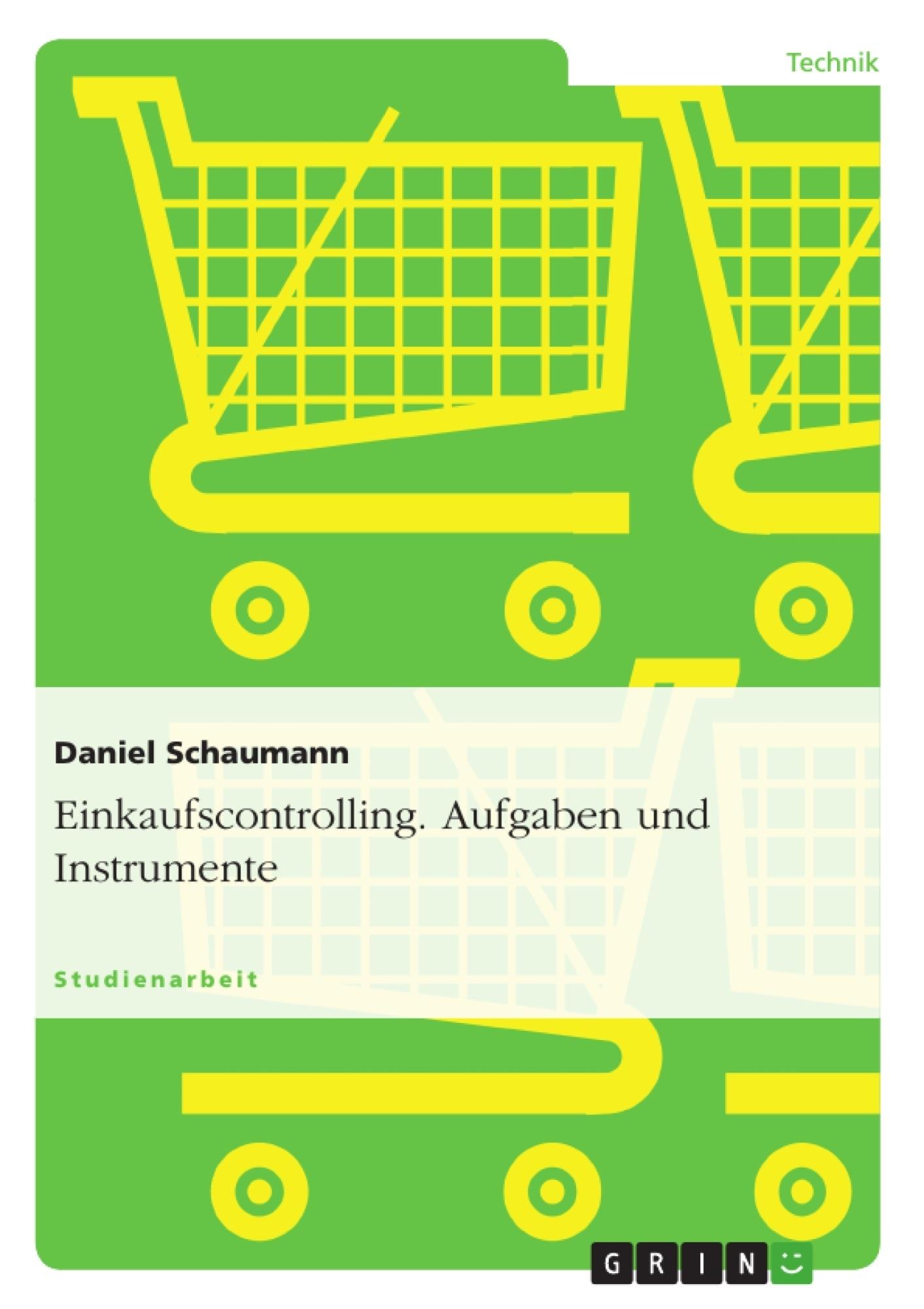 Titel: Einkaufscontrolling. Aufgaben und Instrumente