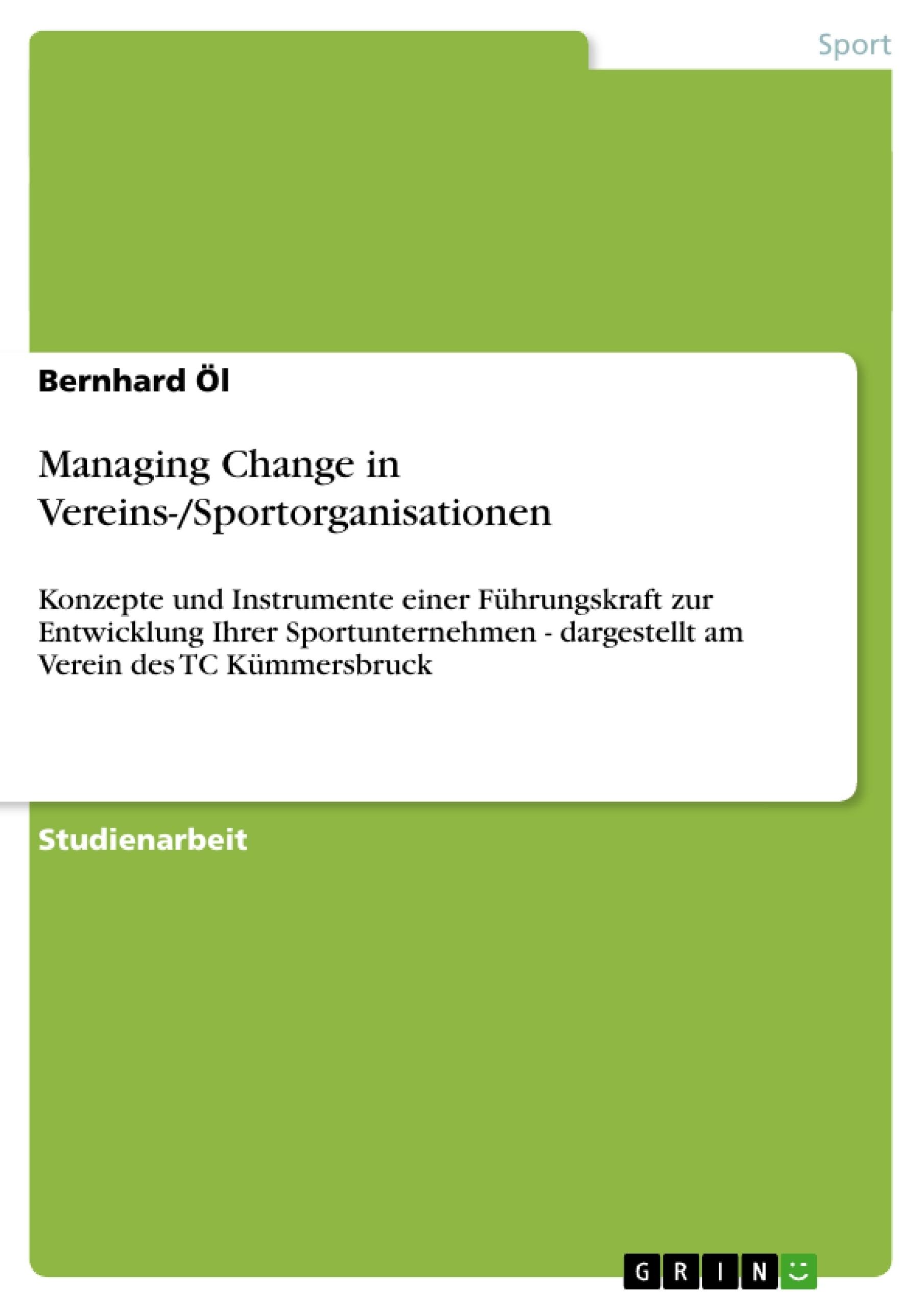Titel: Managing Change in Vereins-/Sportorganisationen