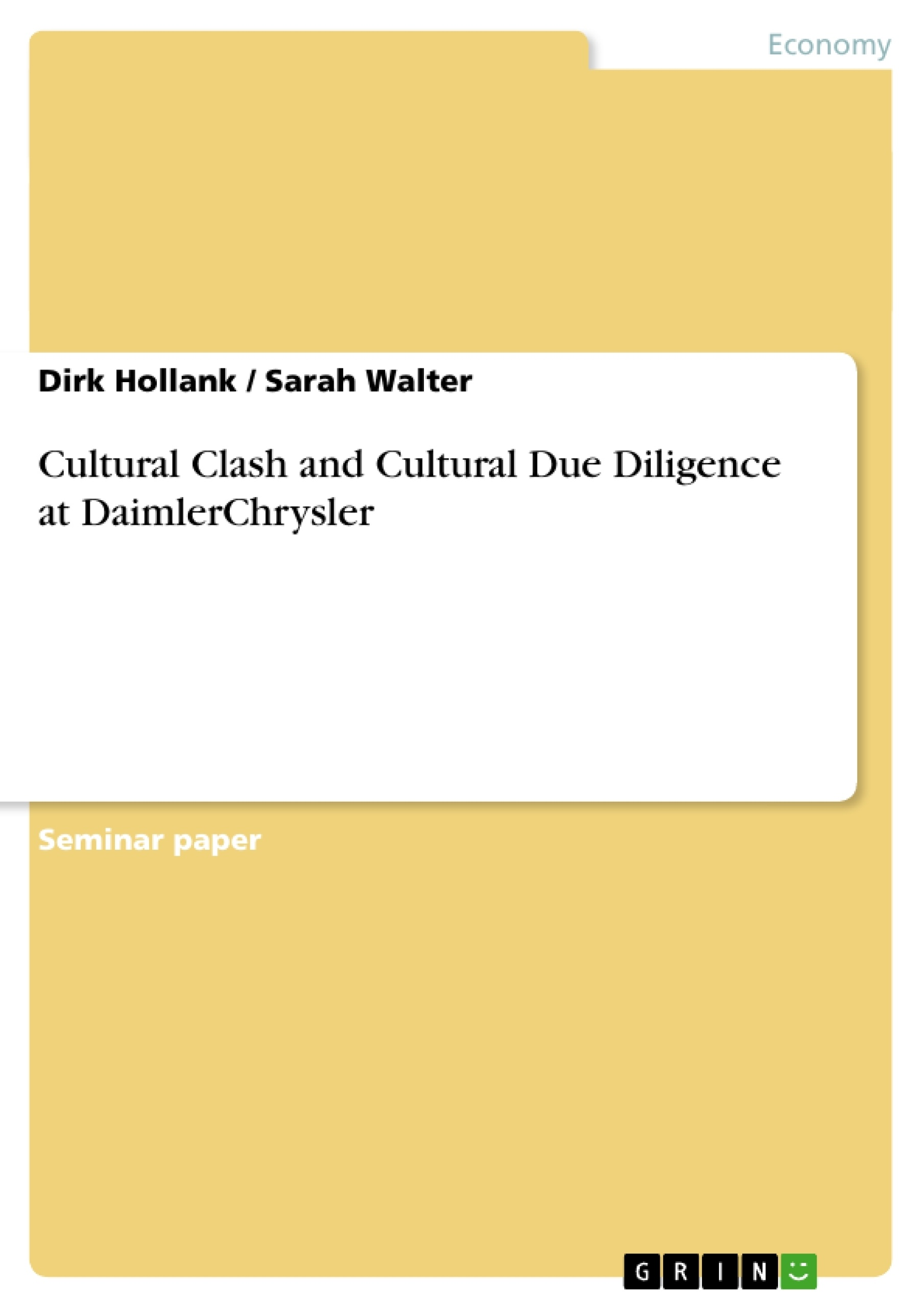 Title: Cultural Clash and Cultural Due Diligence at DaimlerChrysler