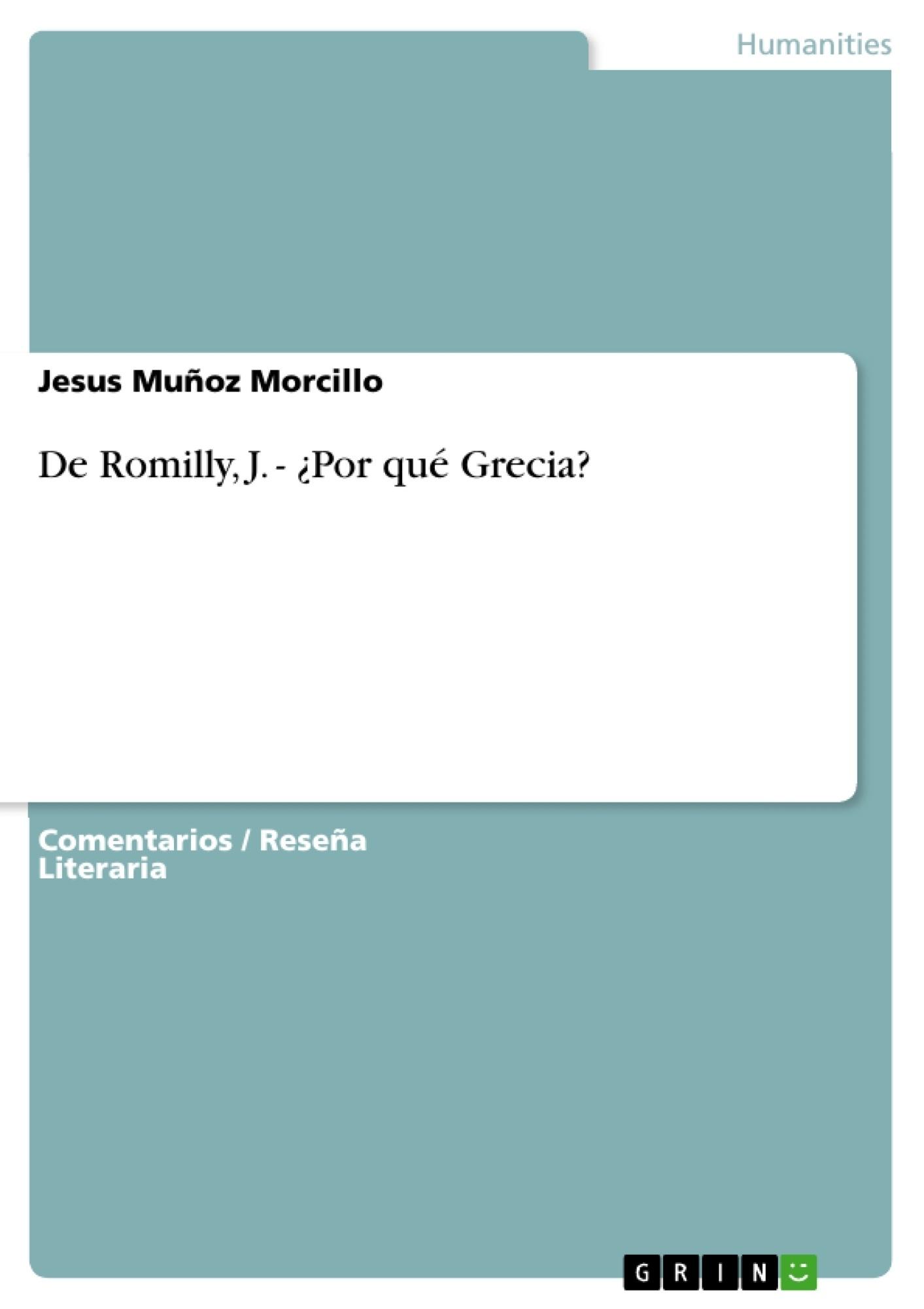 Título: Conceptos básicos y universales en ¿Por qué Grecia? de Jacqueline de Romilly. Un ensayo