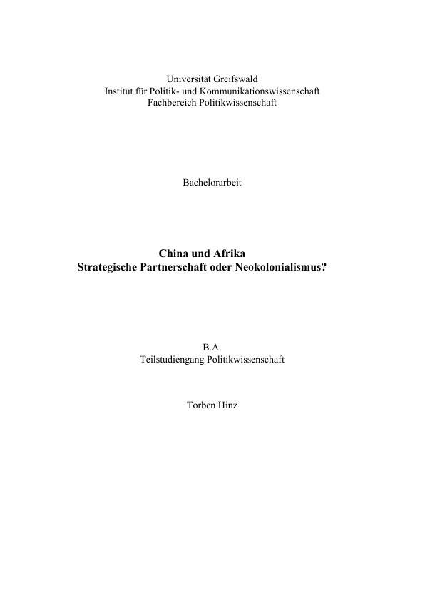 Titel: China und Afrika - Strategische Partnerschaft oder Neokolonialismus?