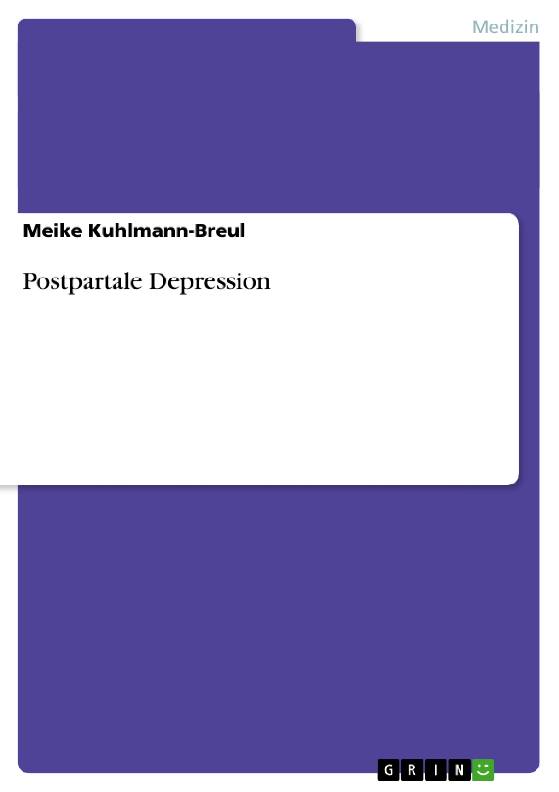 Titel: Postpartale Depression
