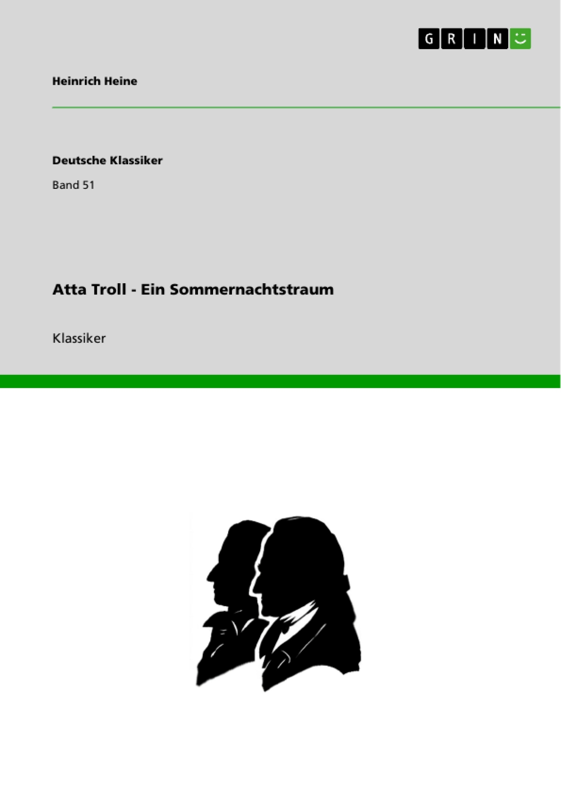 Titel: Atta Troll -  Ein Sommernachtstraum