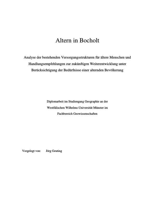 Titel: Altern in Bocholt - Analyse der bestehenden Versorgungsstrukturen für ältere Menschen und Handlungsempfehlungen