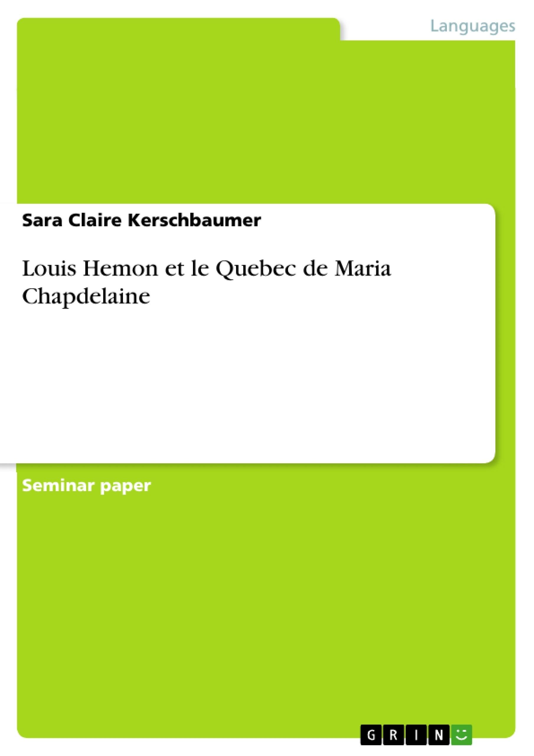 Titre: Louis Hemon et le Quebec de Maria Chapdelaine