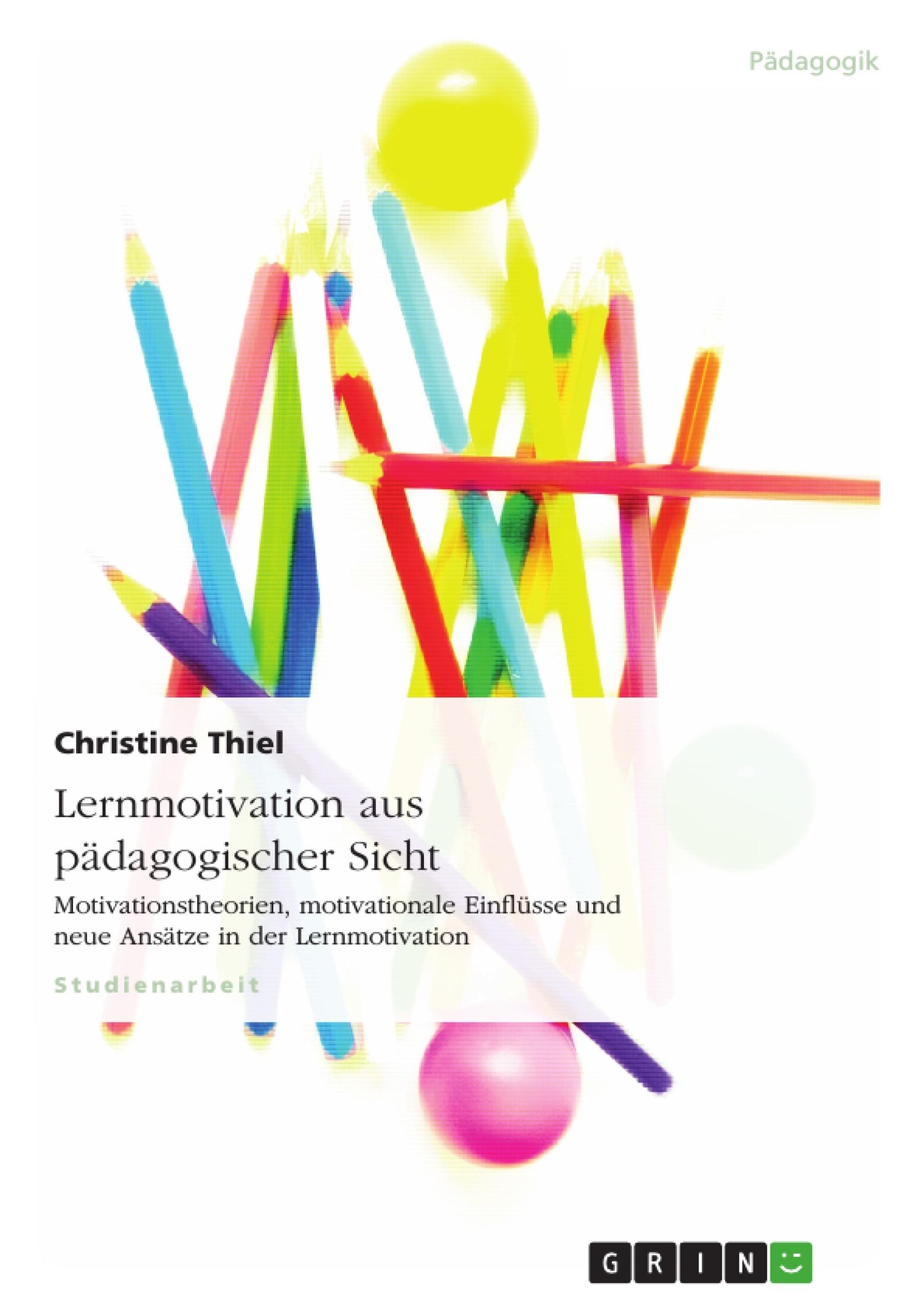 Titel: Lernmotivation aus pädagogischer Sicht