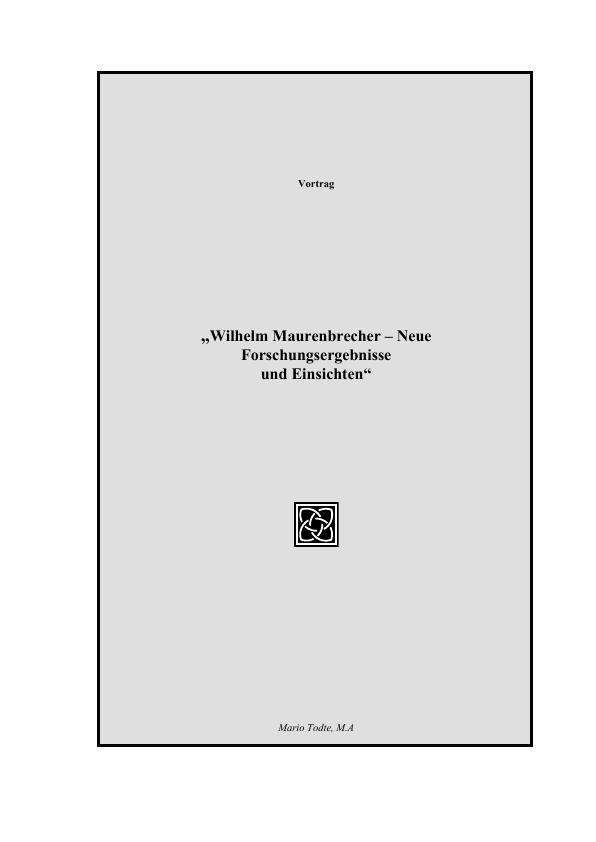 Titel: Wilhelm Maurenbrecher - Neue Forschungsergebnisse und Einsichten