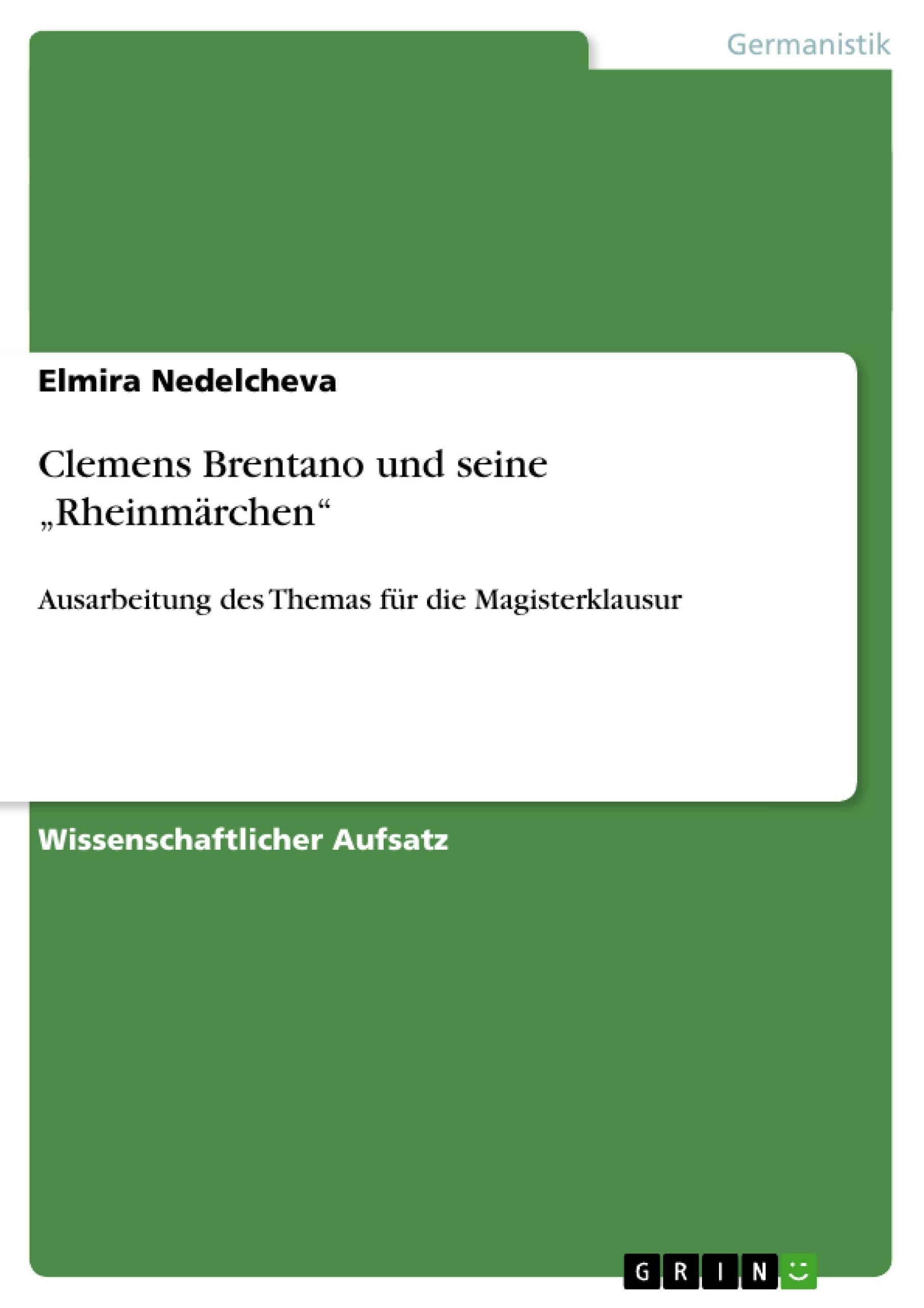 """Titel: Clemens Brentano und seine """"Rheinmärchen"""""""