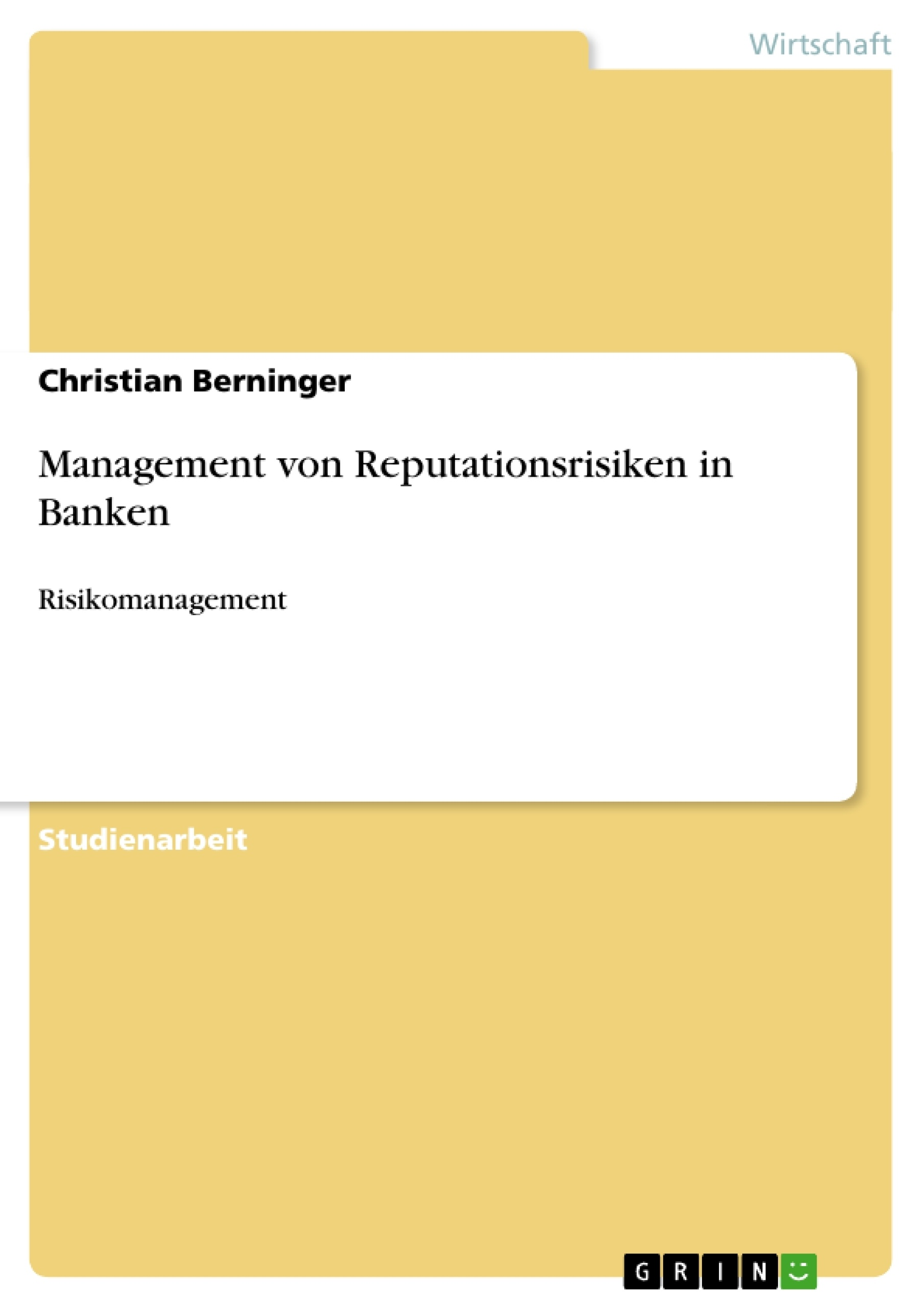 Titel: Management von Reputationsrisiken in Banken