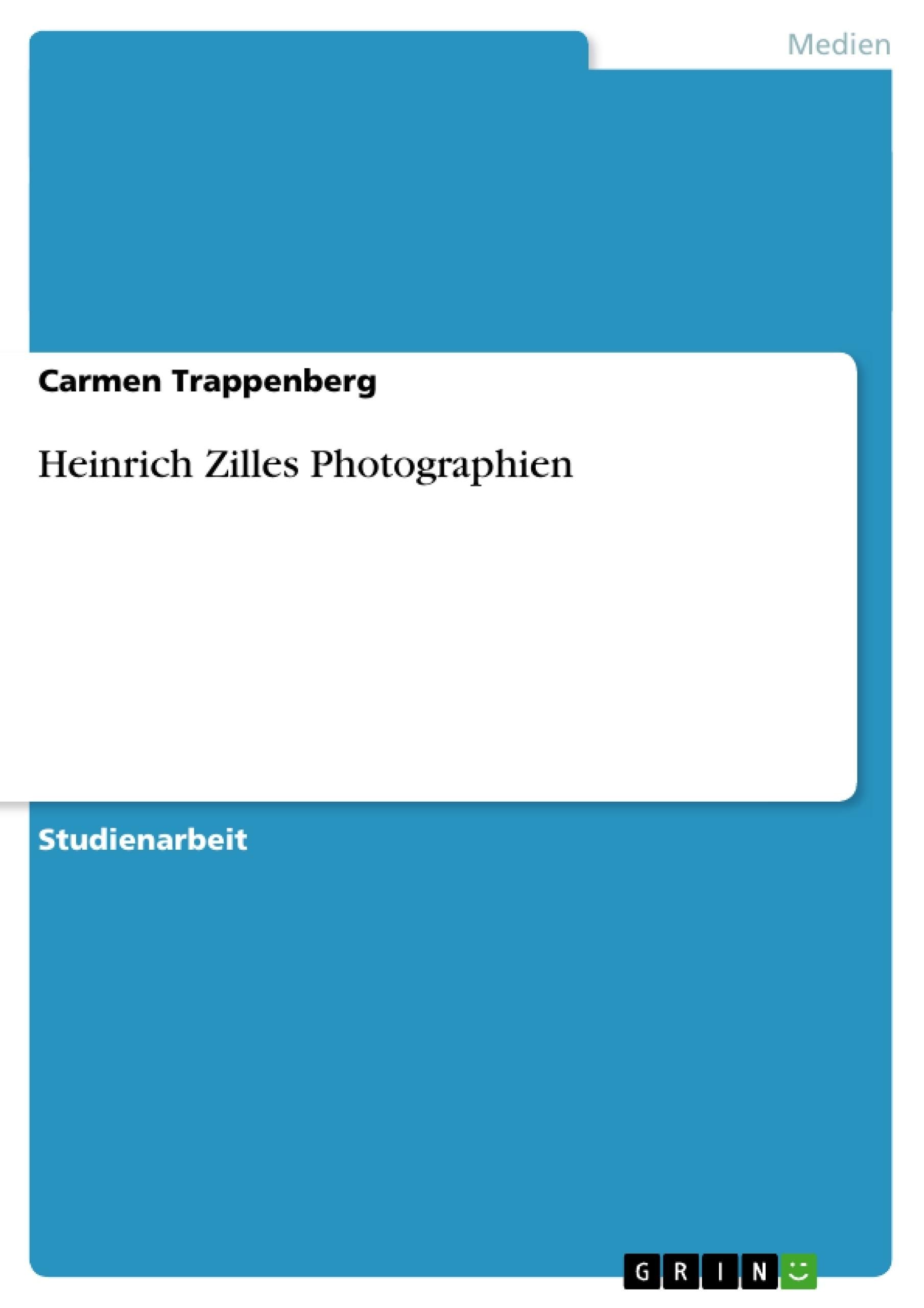 Titel: Heinrich Zilles Photographien
