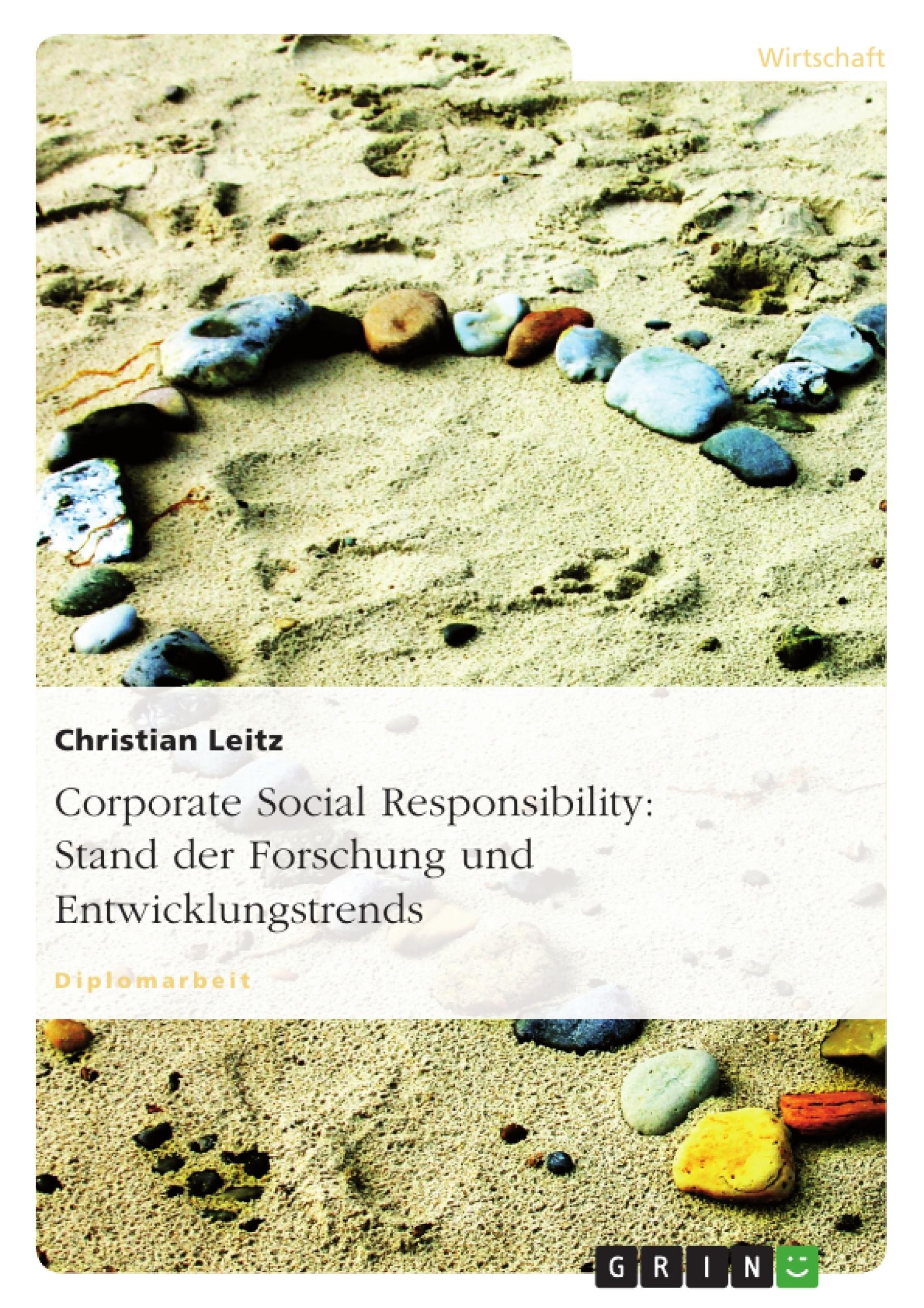Titel: Corporate Social Responsibility: Stand der Forschung und Entwicklungstrends
