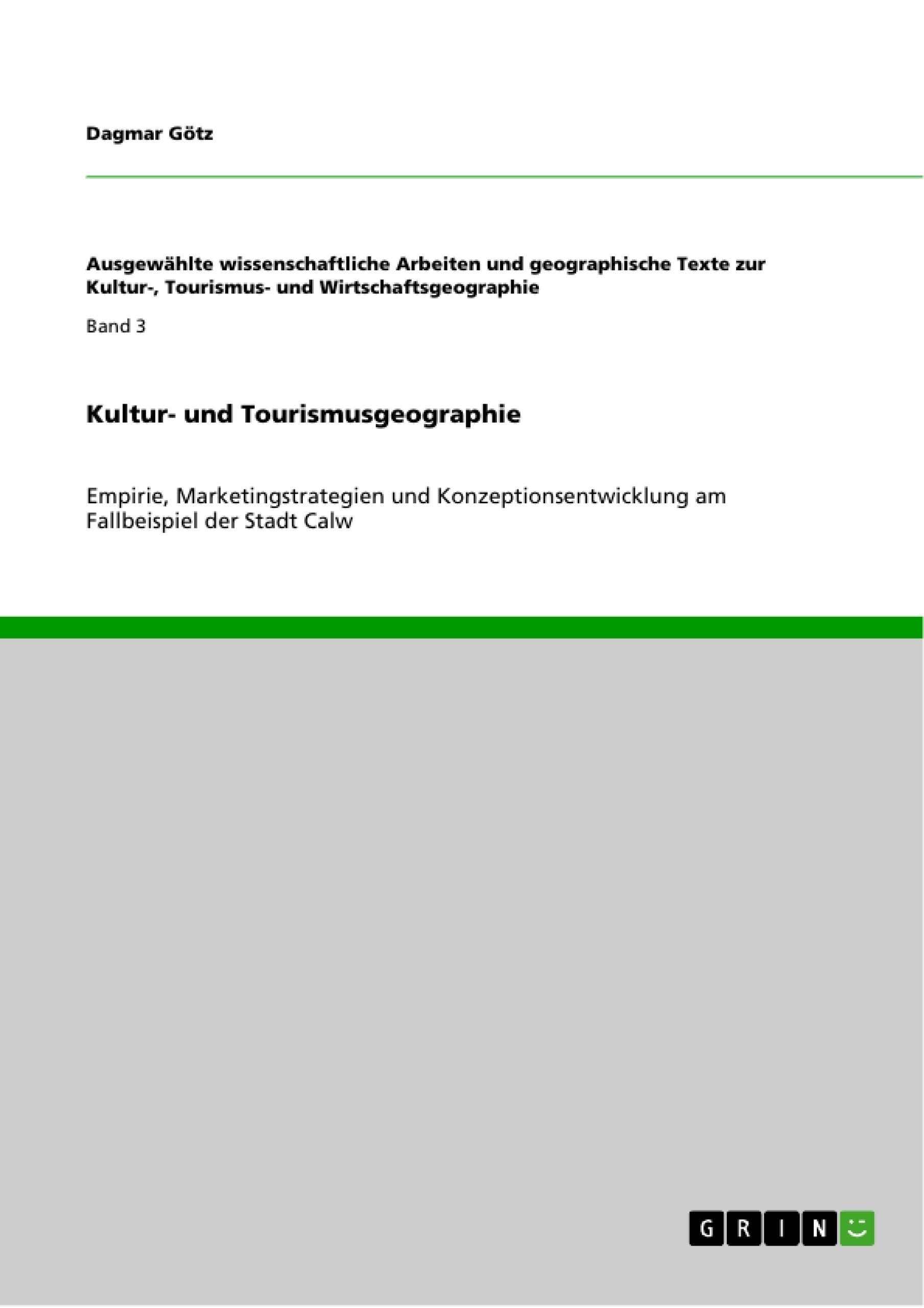 Kultur Und Tourismusgeographie Masterarbeit Hausarbeit