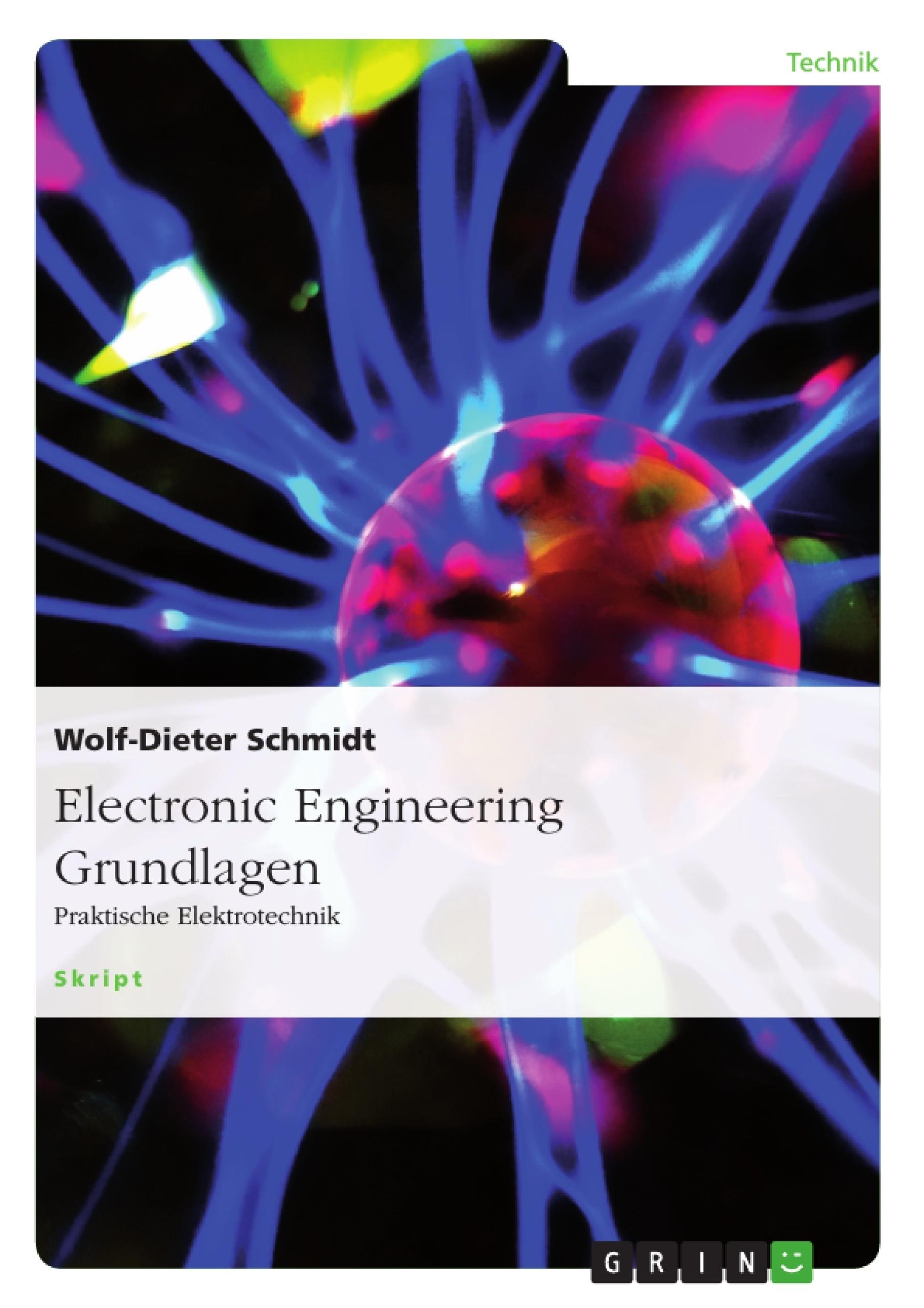 Titel: Electronic Engineering Grundlagen