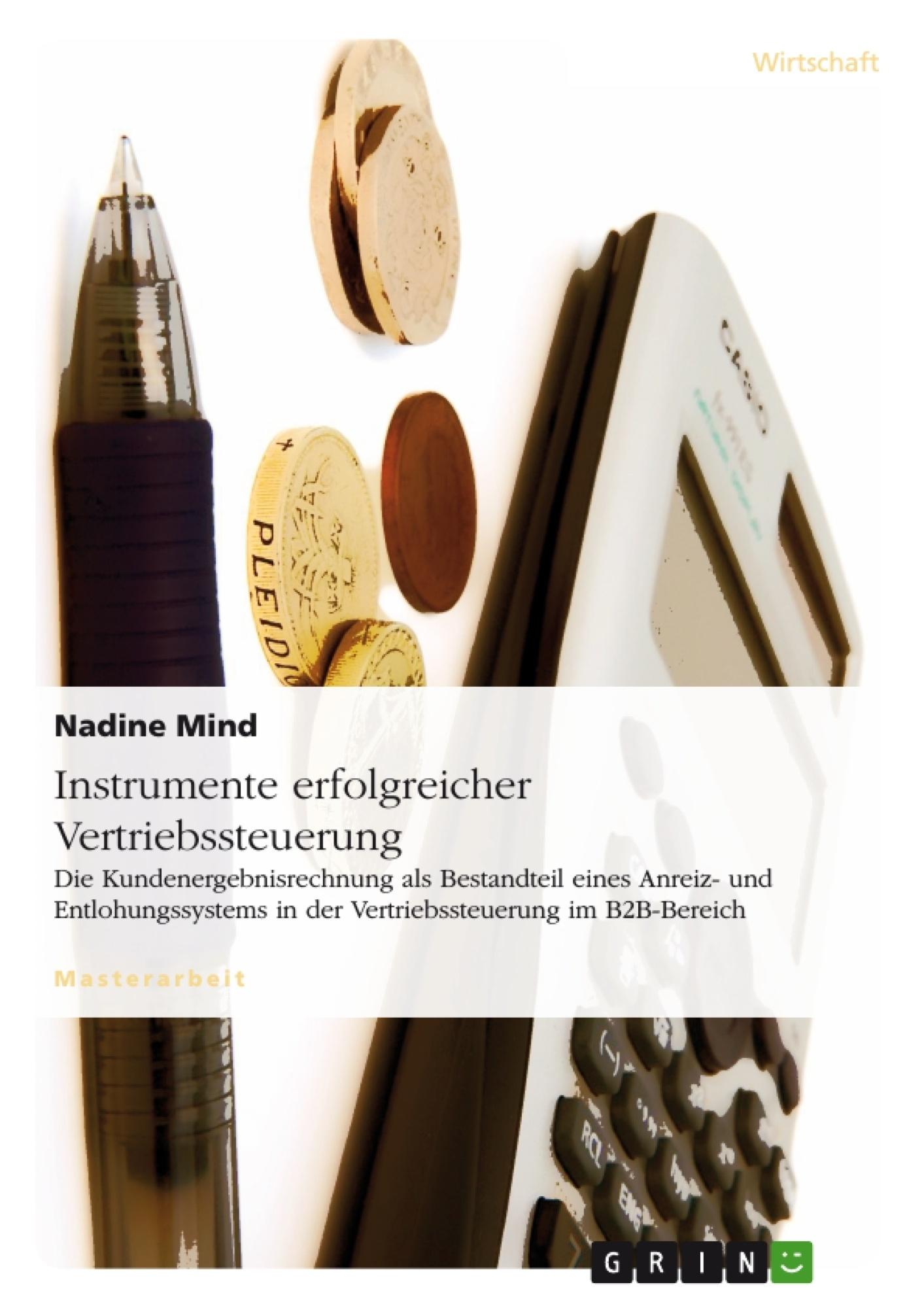 Titel: Instrumente erfolgreicher Vertriebssteuerung