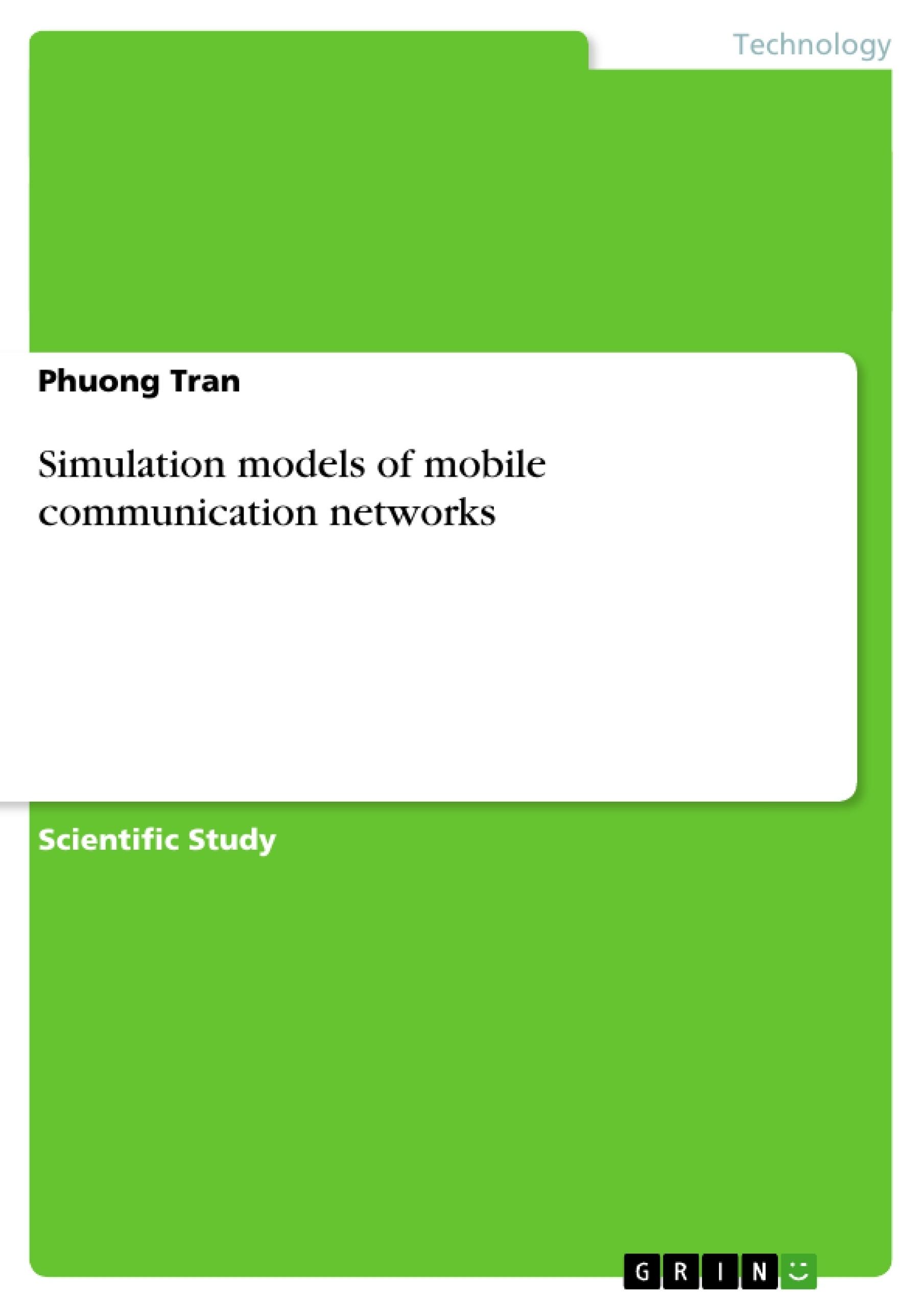Title: Simulation models of mobile communication networks