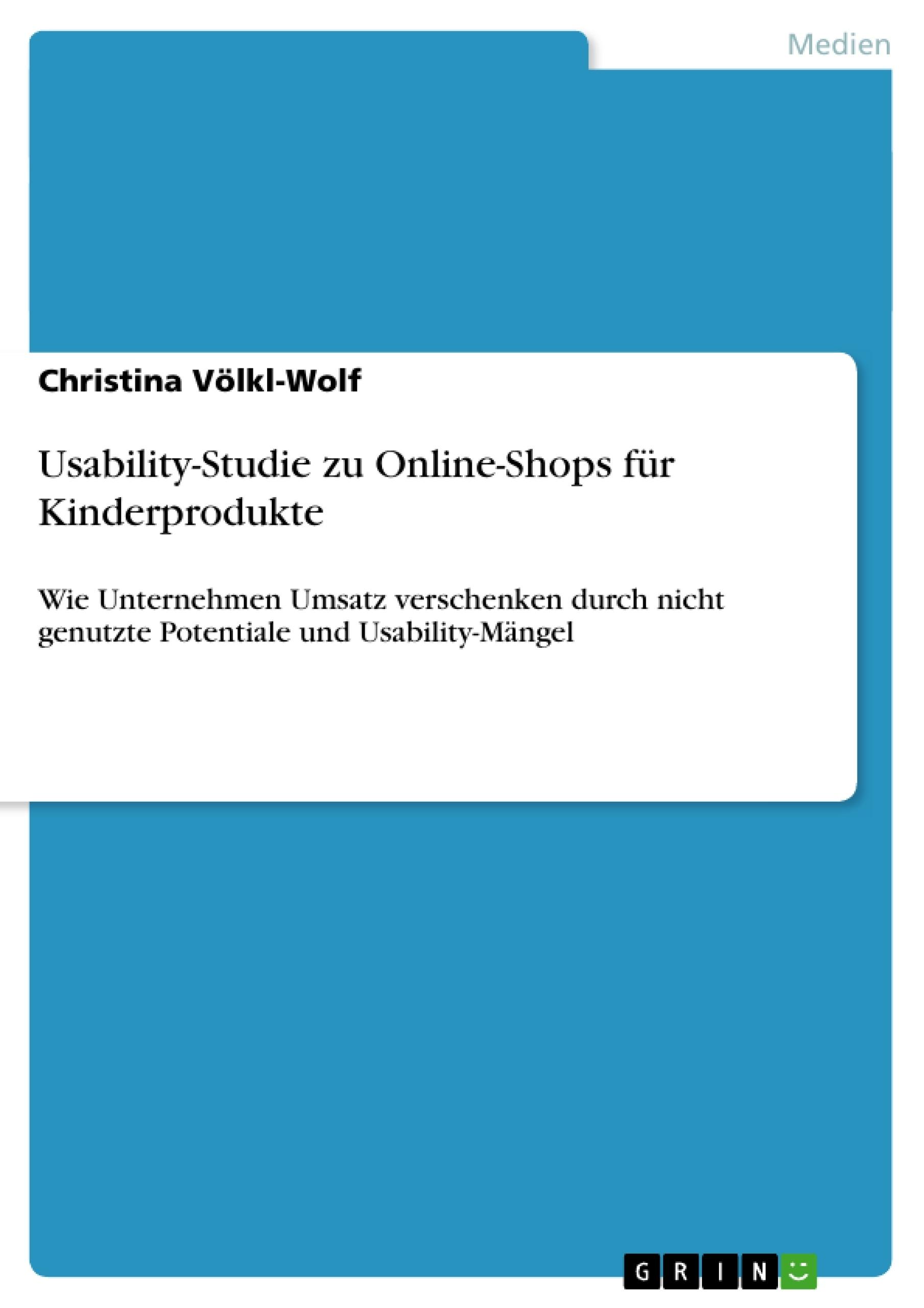 Titel: Usability-Studie zu Online-Shops  für Kinderprodukte