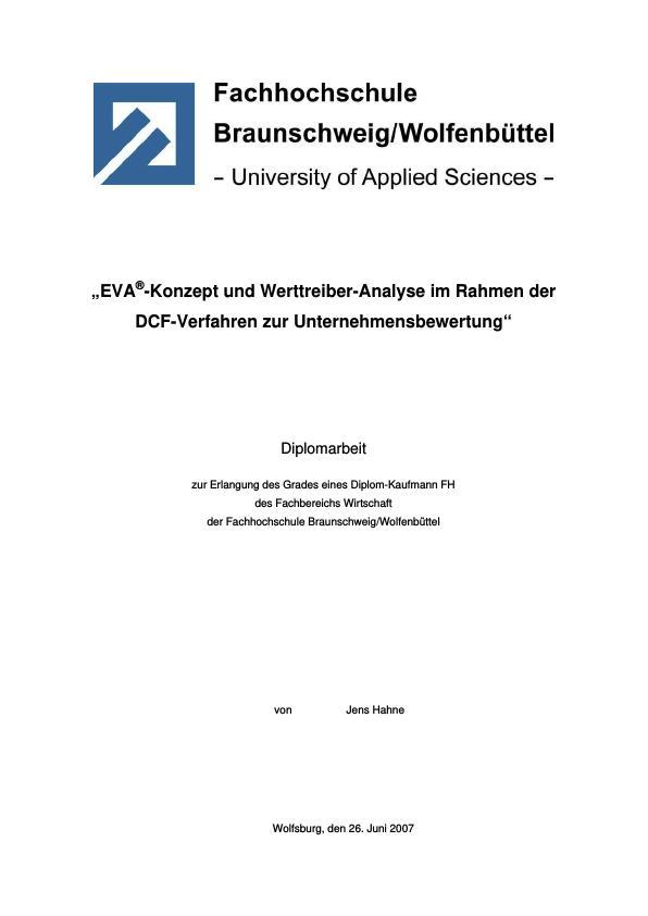 Titel: EVA®-Konzept und Werttreiber-Analyse im Rahmen der DCF-Verfahren zur Unternehmensbewertung