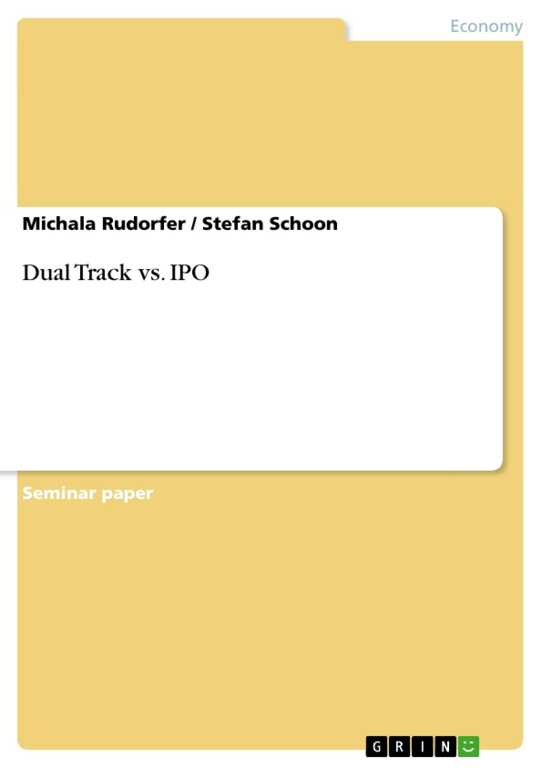 Title: Dual Track vs. IPO