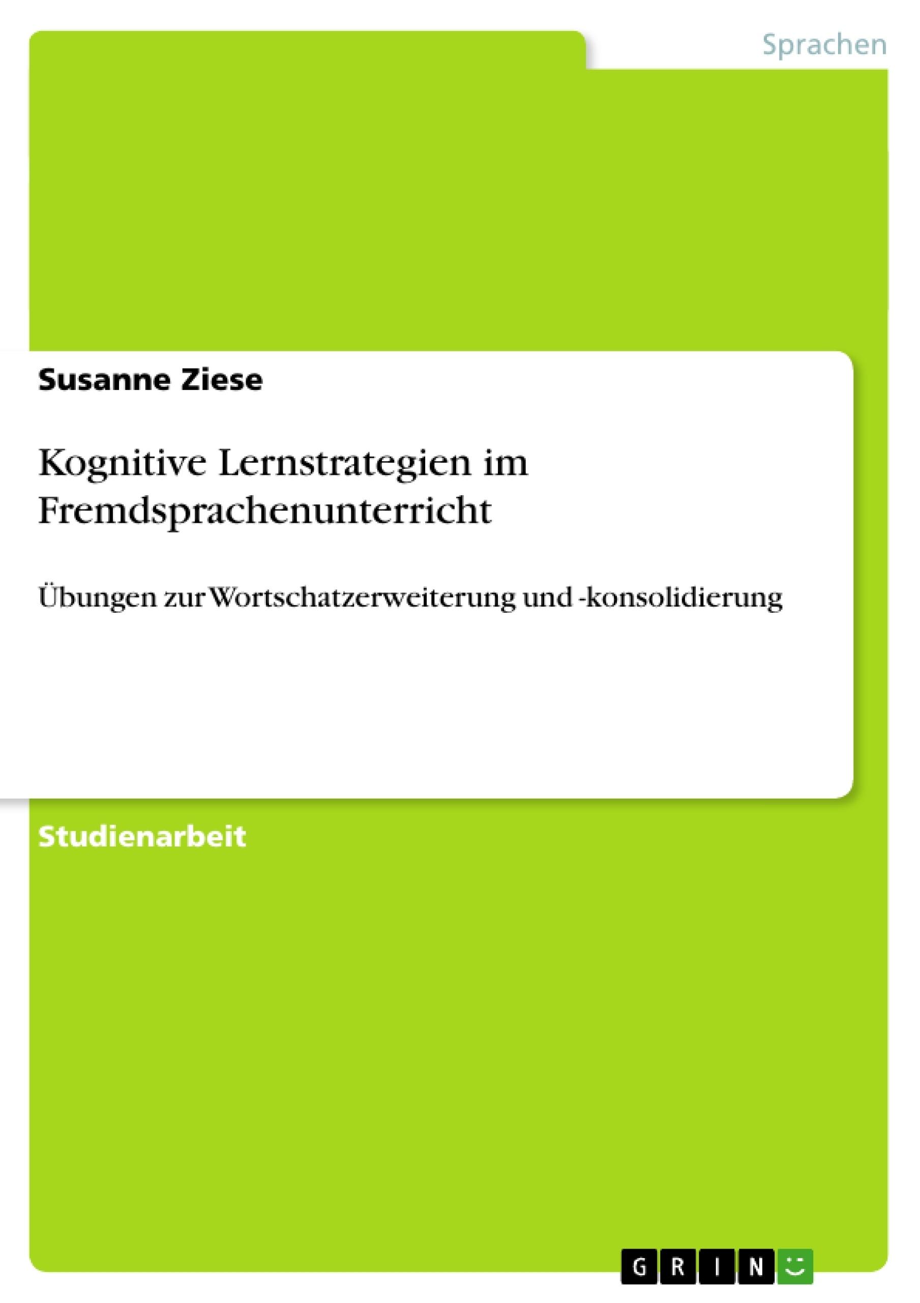 Titel: Kognitive Lernstrategien im Fremdsprachenunterricht